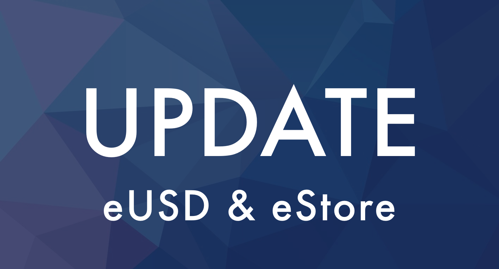 eUSD and eStore update