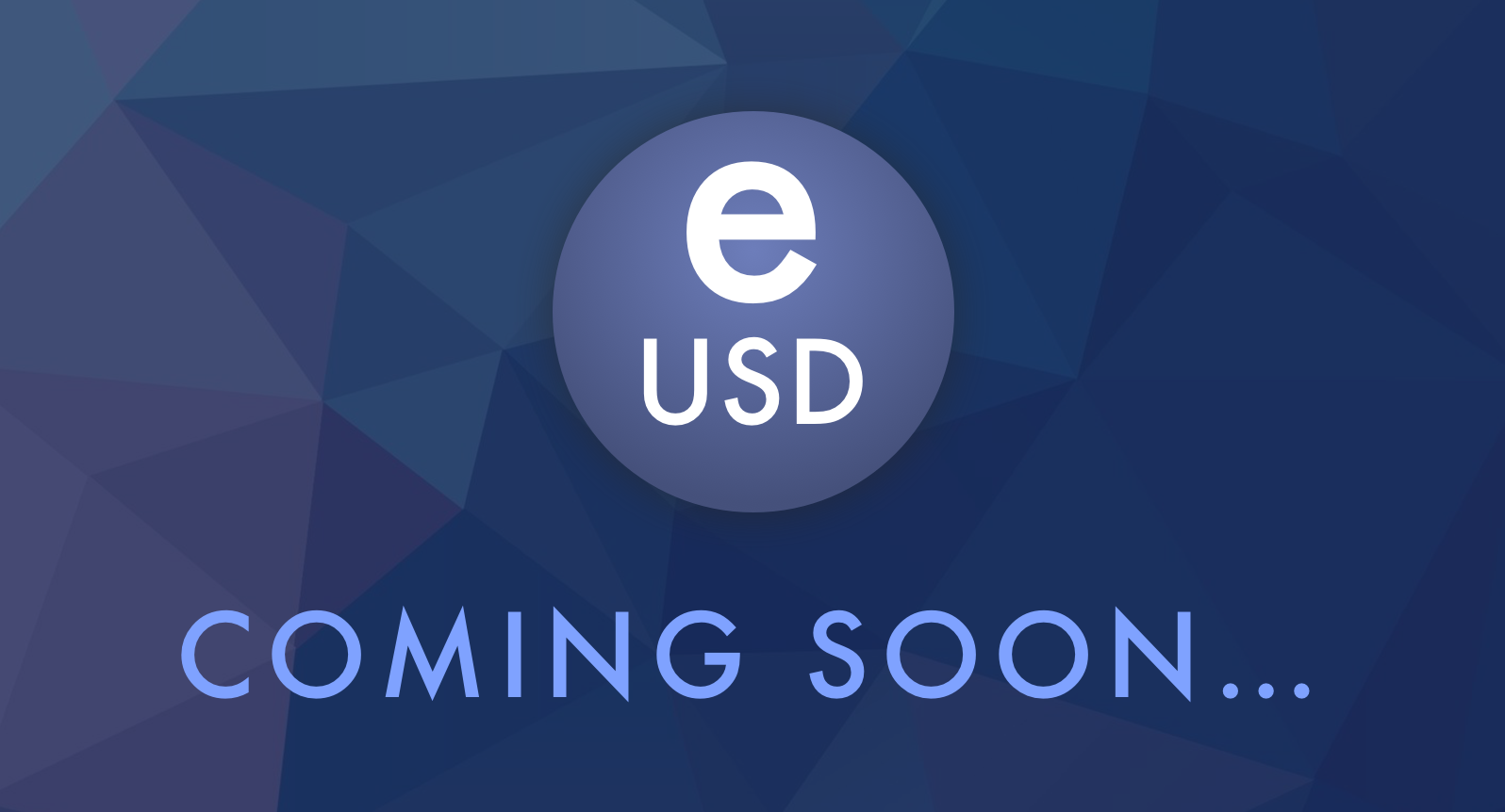 The full launch of eUSD is coming next week!