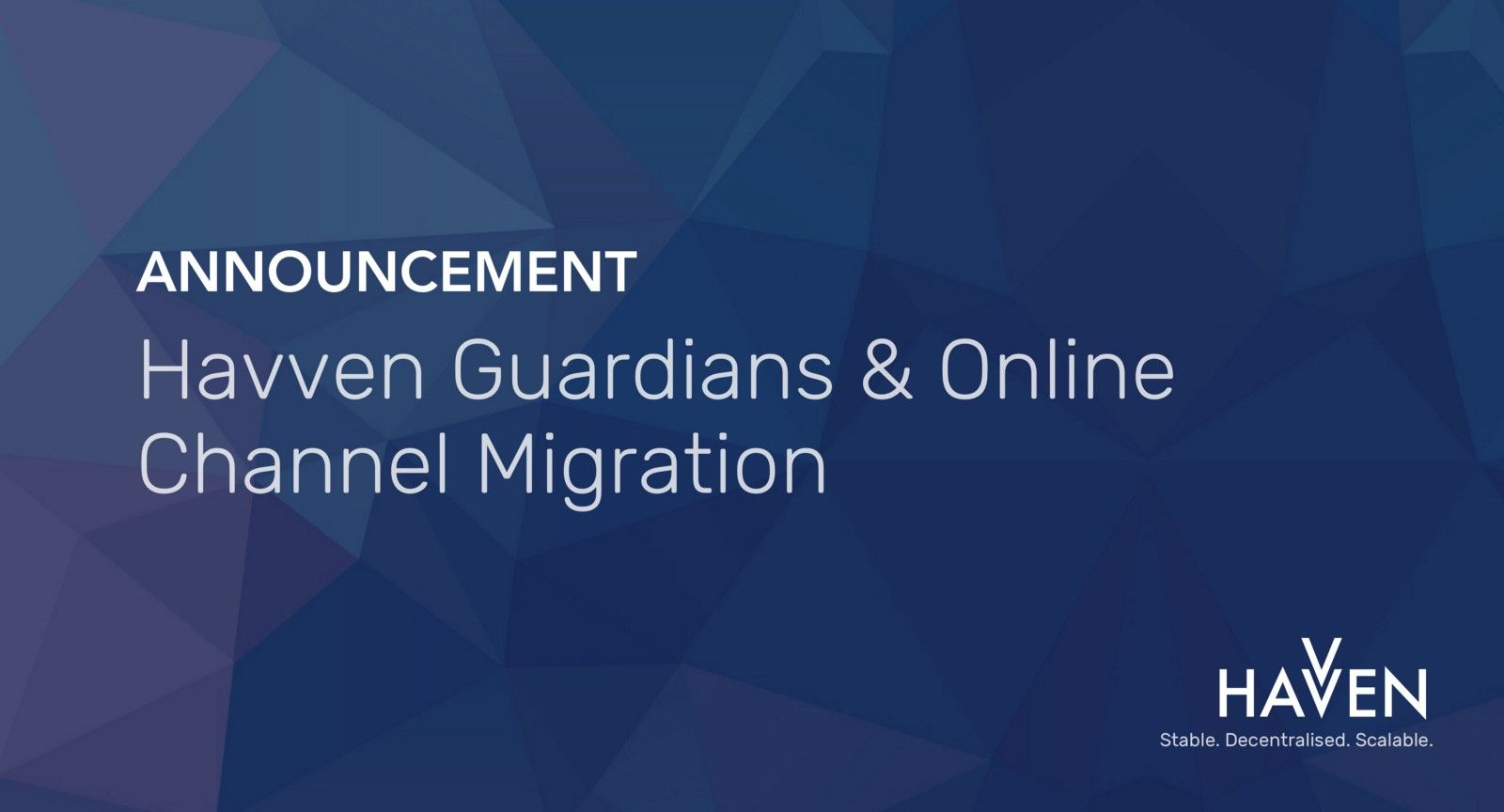 Announcement: Havven Guardians, Ambassador Program + Online Channel Migration