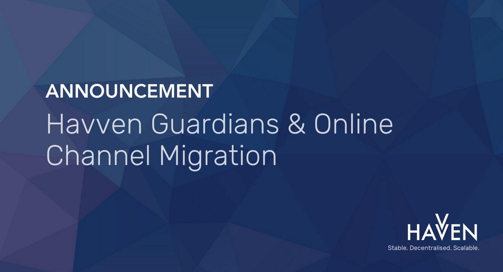 Announcement: Havven Guardians, Ambassador Program + Online Channel Migration