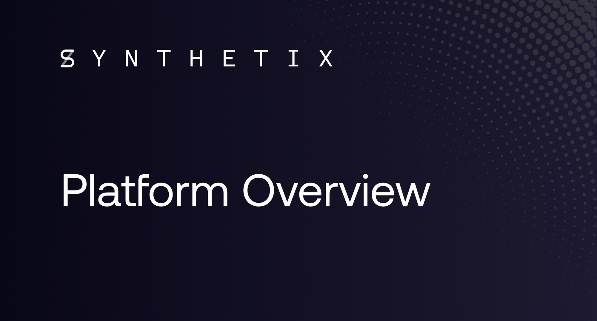 Synthetix Overview
