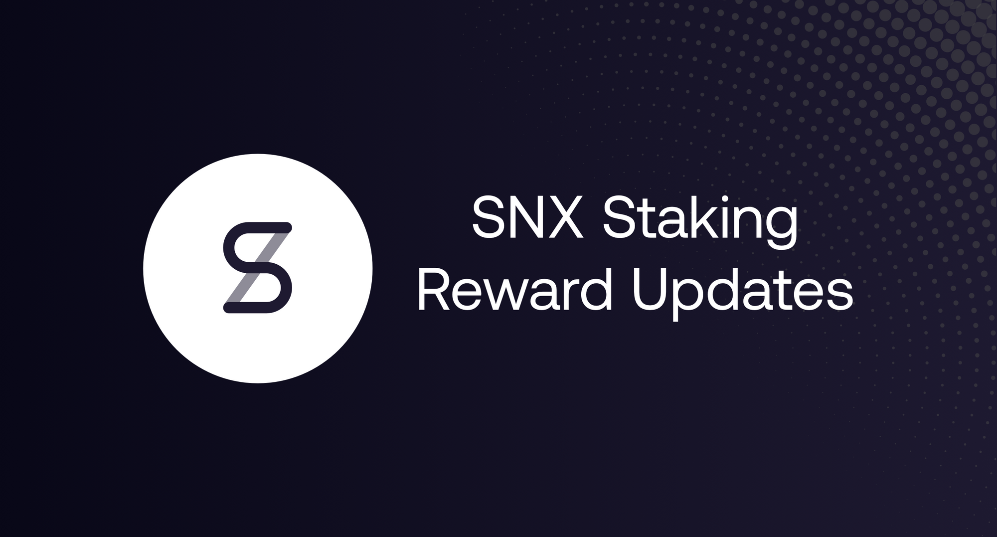 SNX Staking Reward Updates