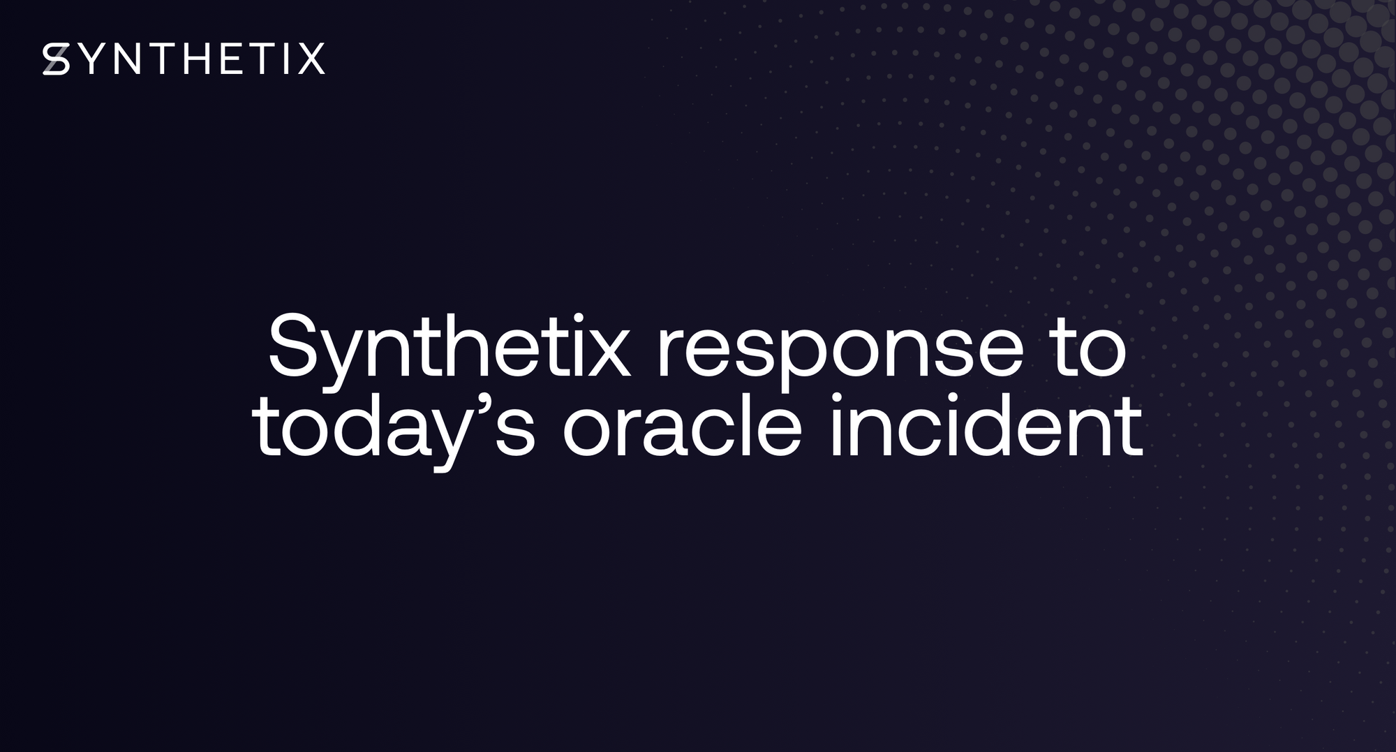 Synthetix Response to Oracle Incident