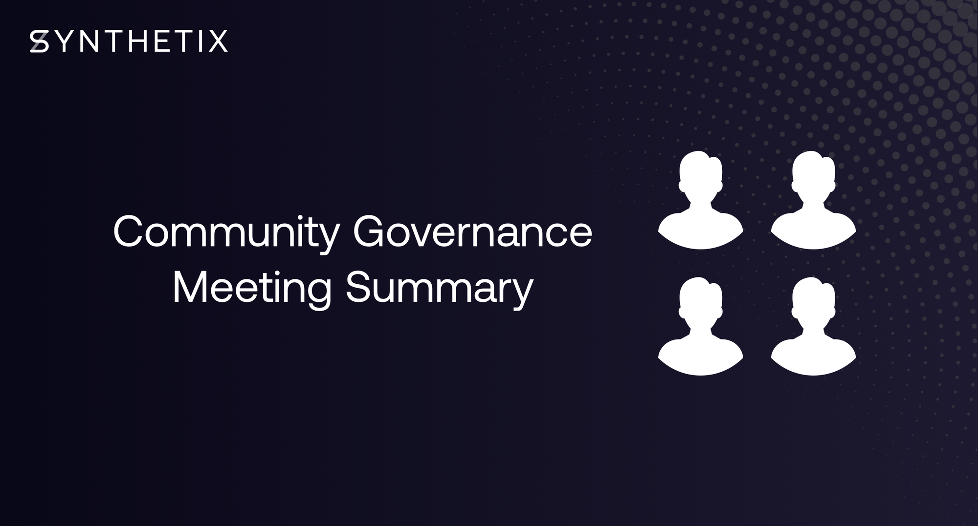 Summary: Community Governance Meeting #1