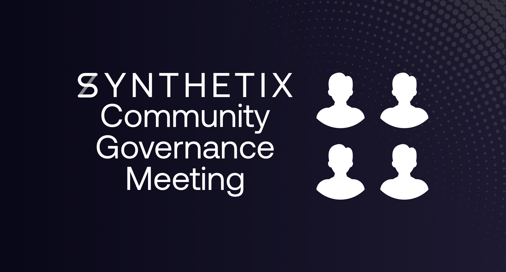 Join the first Synthetix community governance meeting!