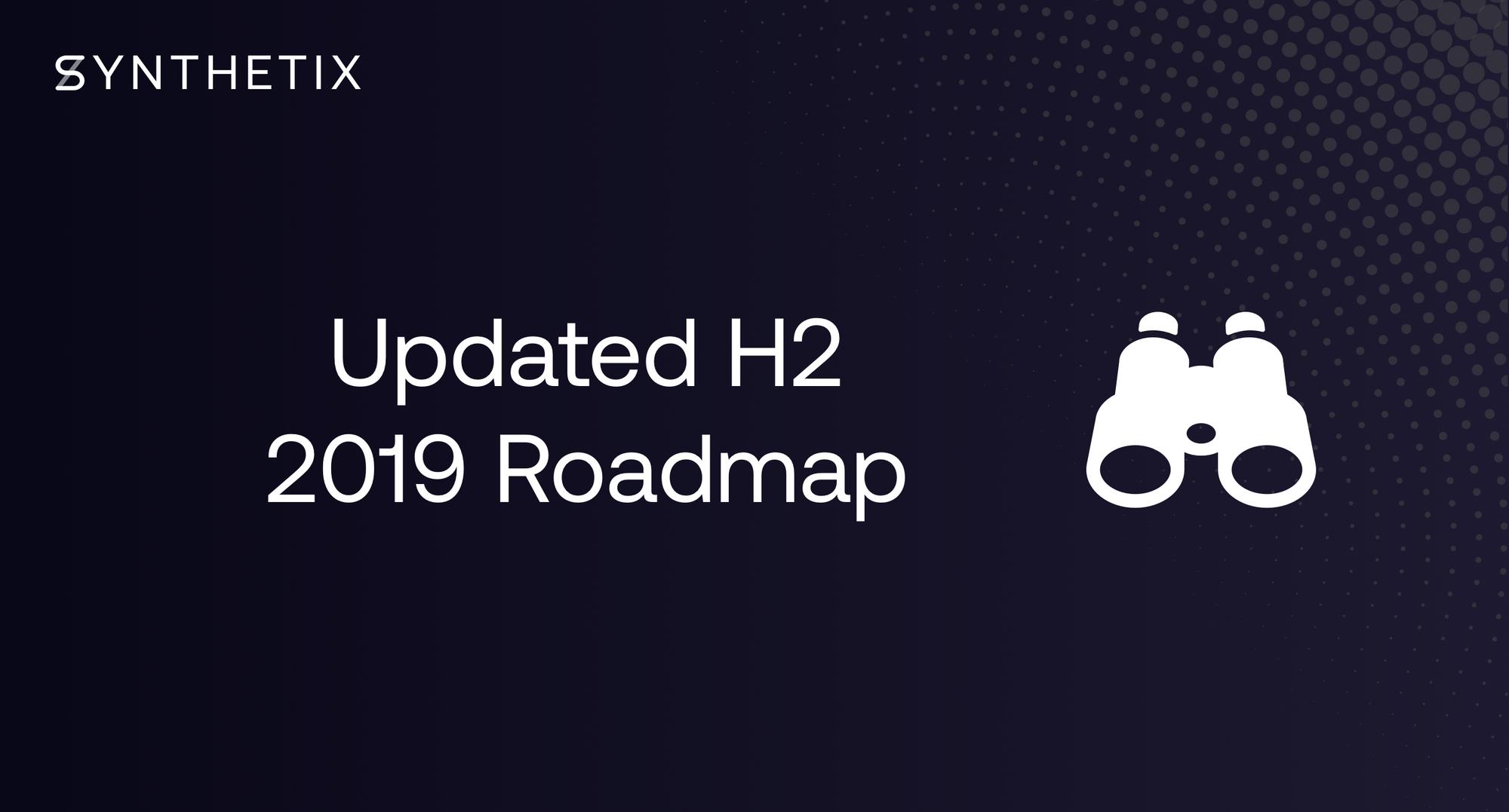 H2 2019 Roadmap