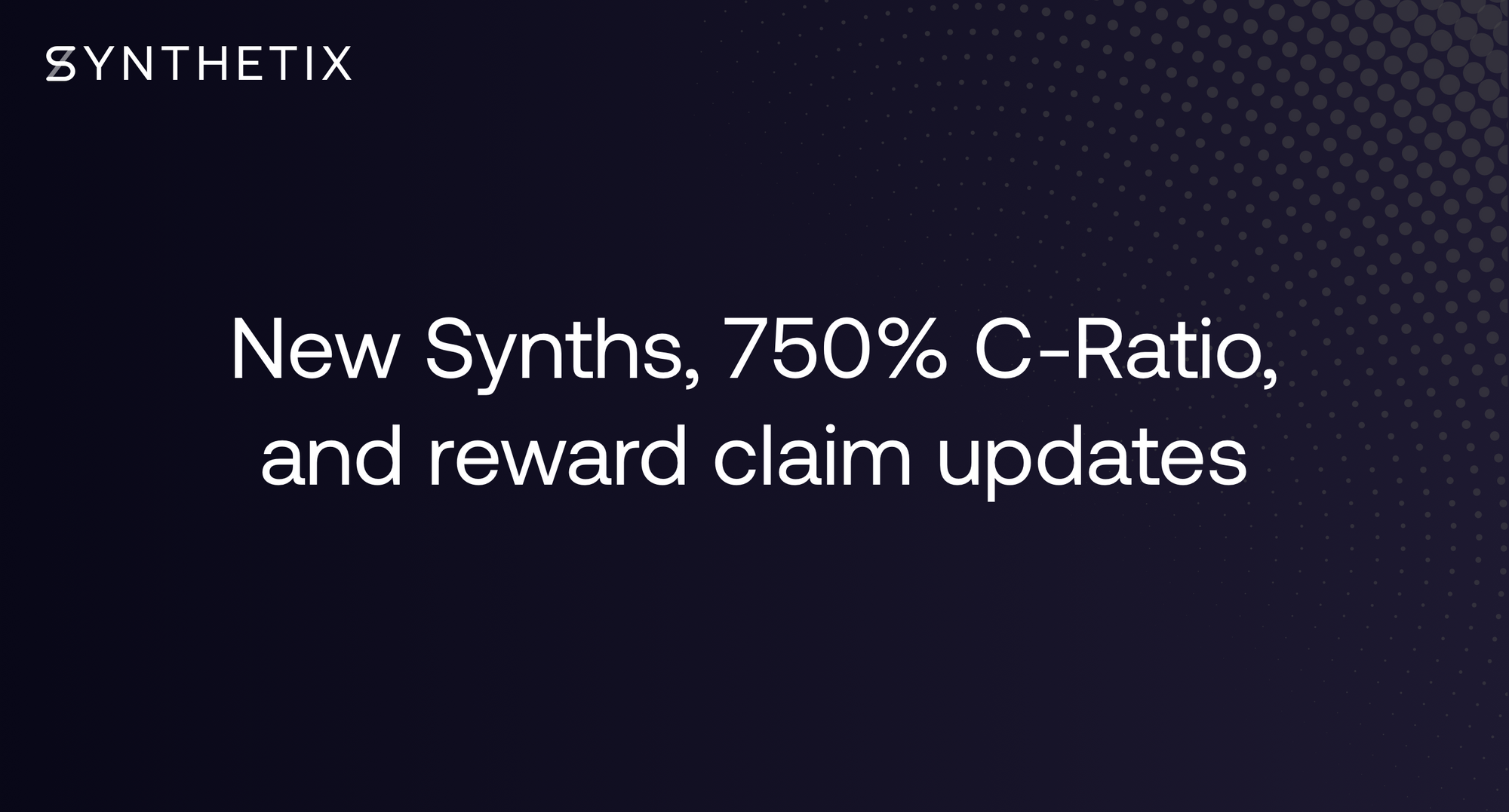 New crypto Synths, 750% C-Ratio, and reward claim updates!