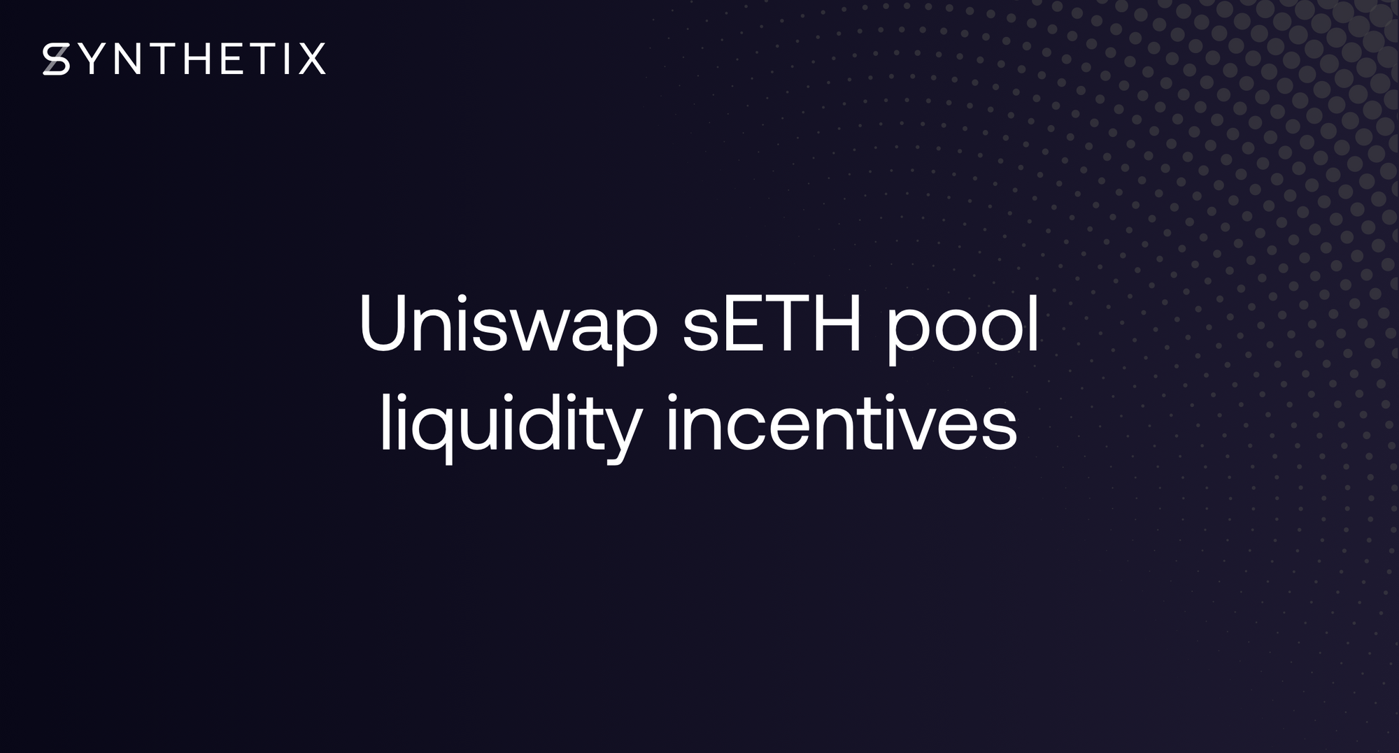 Uniswap sETH Pool Liquidity Incentives
