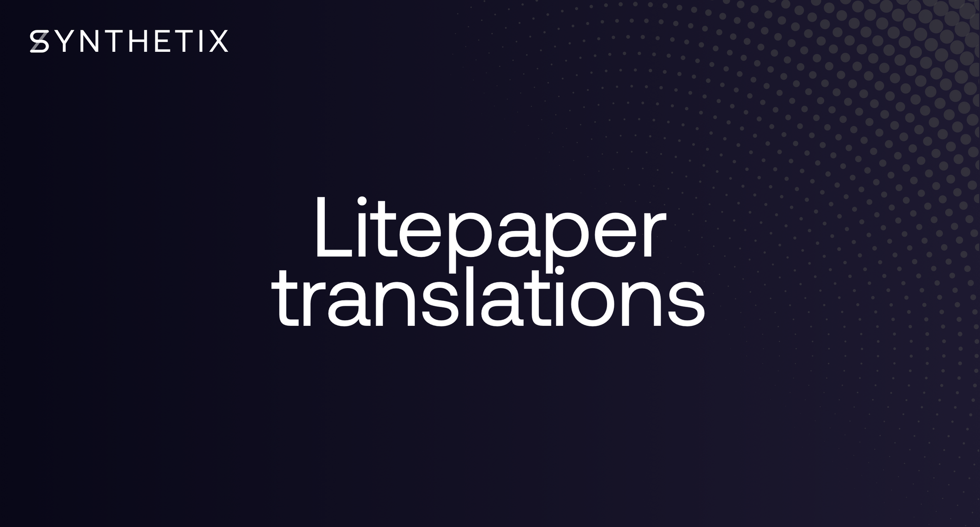 We're looking for community members to translate our litepaper!
