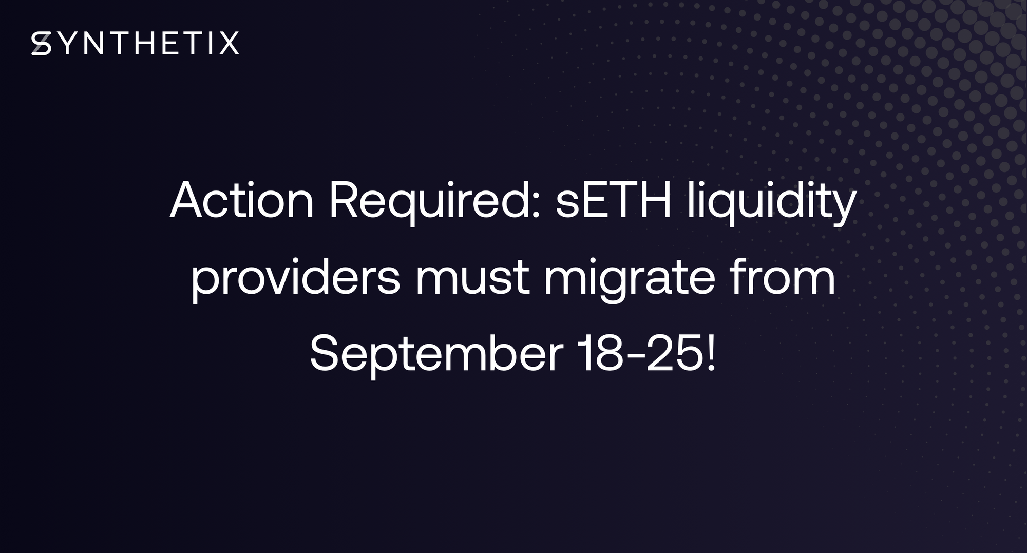 Action Required: sETH liquidity providers must migrate from September 18-25!