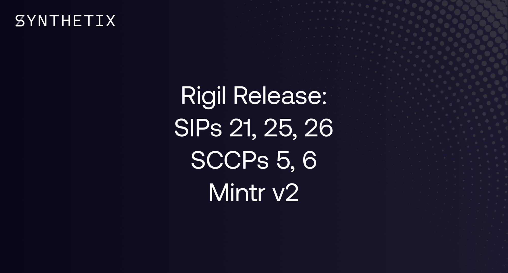 The Rigil Release