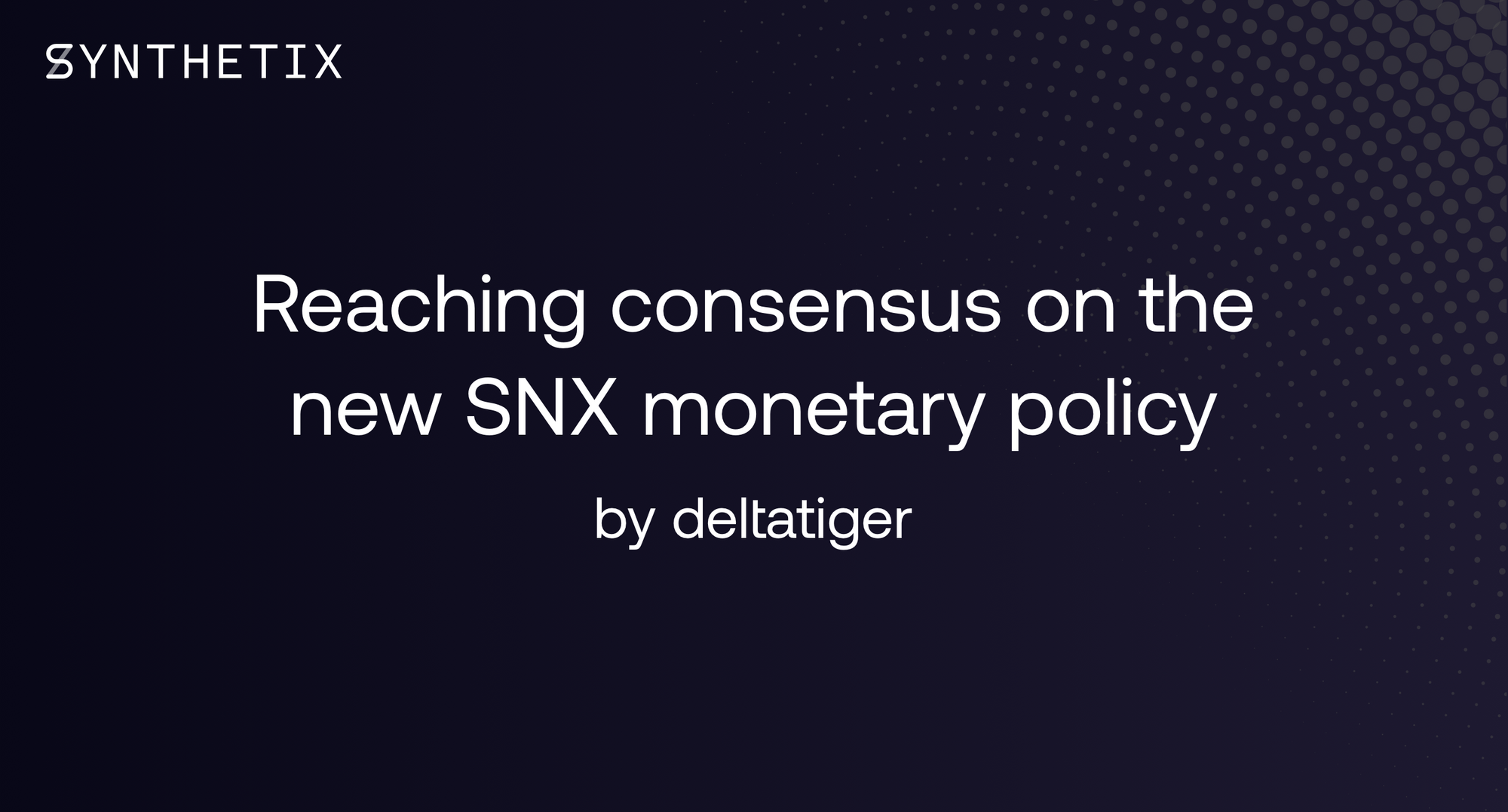 Reaching consensus on the new SNX monetary policy