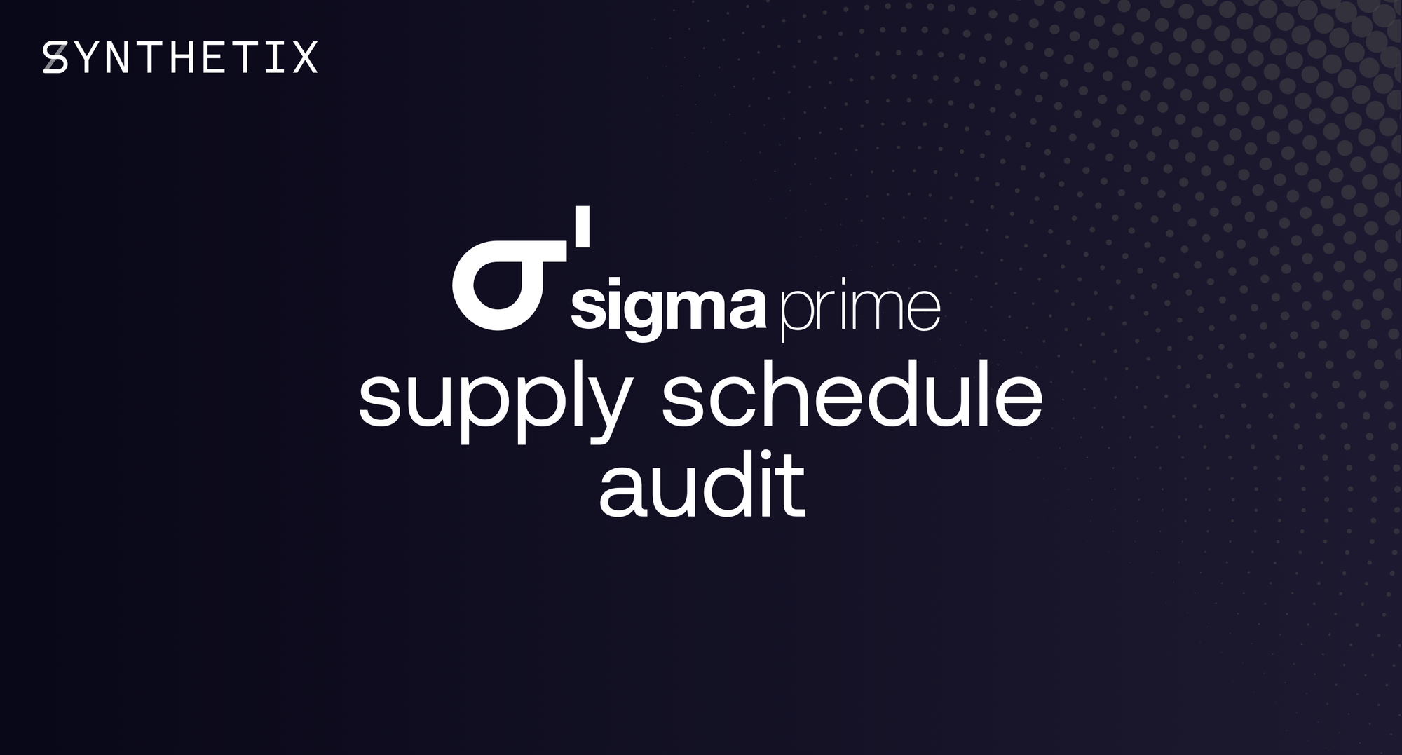 Supply schedule audit completed by Sigma Prime