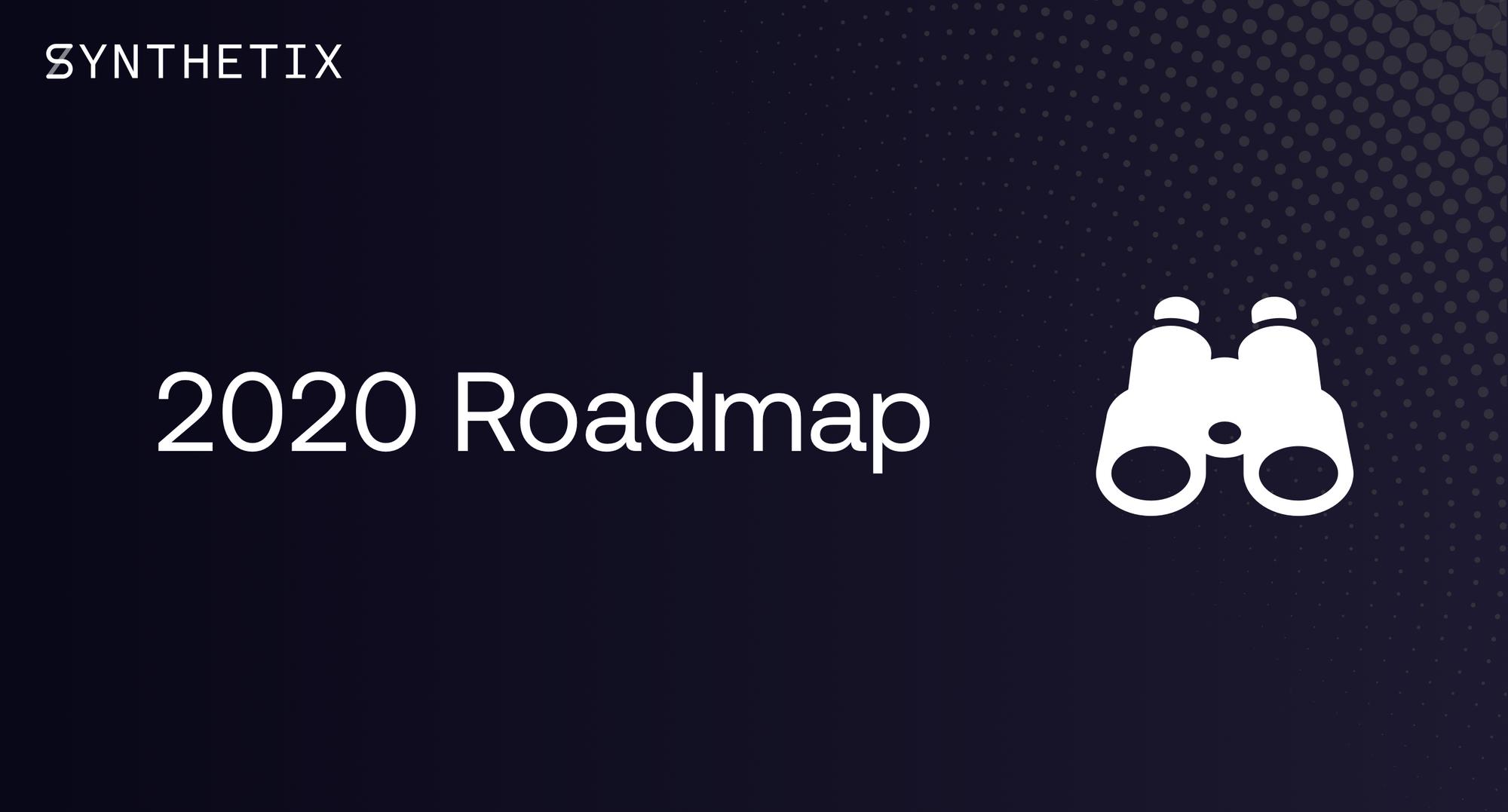 2020 Roadmap