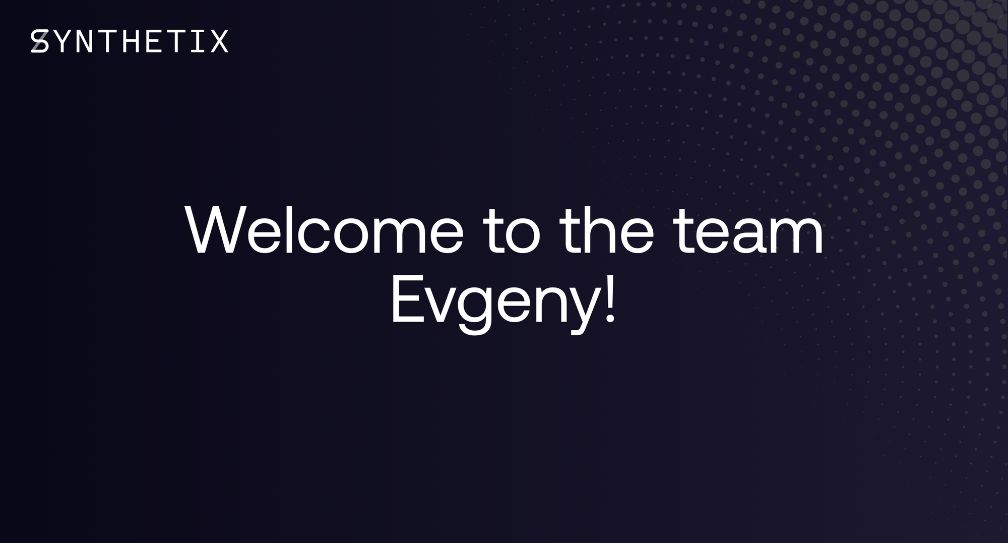 Welcoming Evgeny Boxer to the Synthetix team