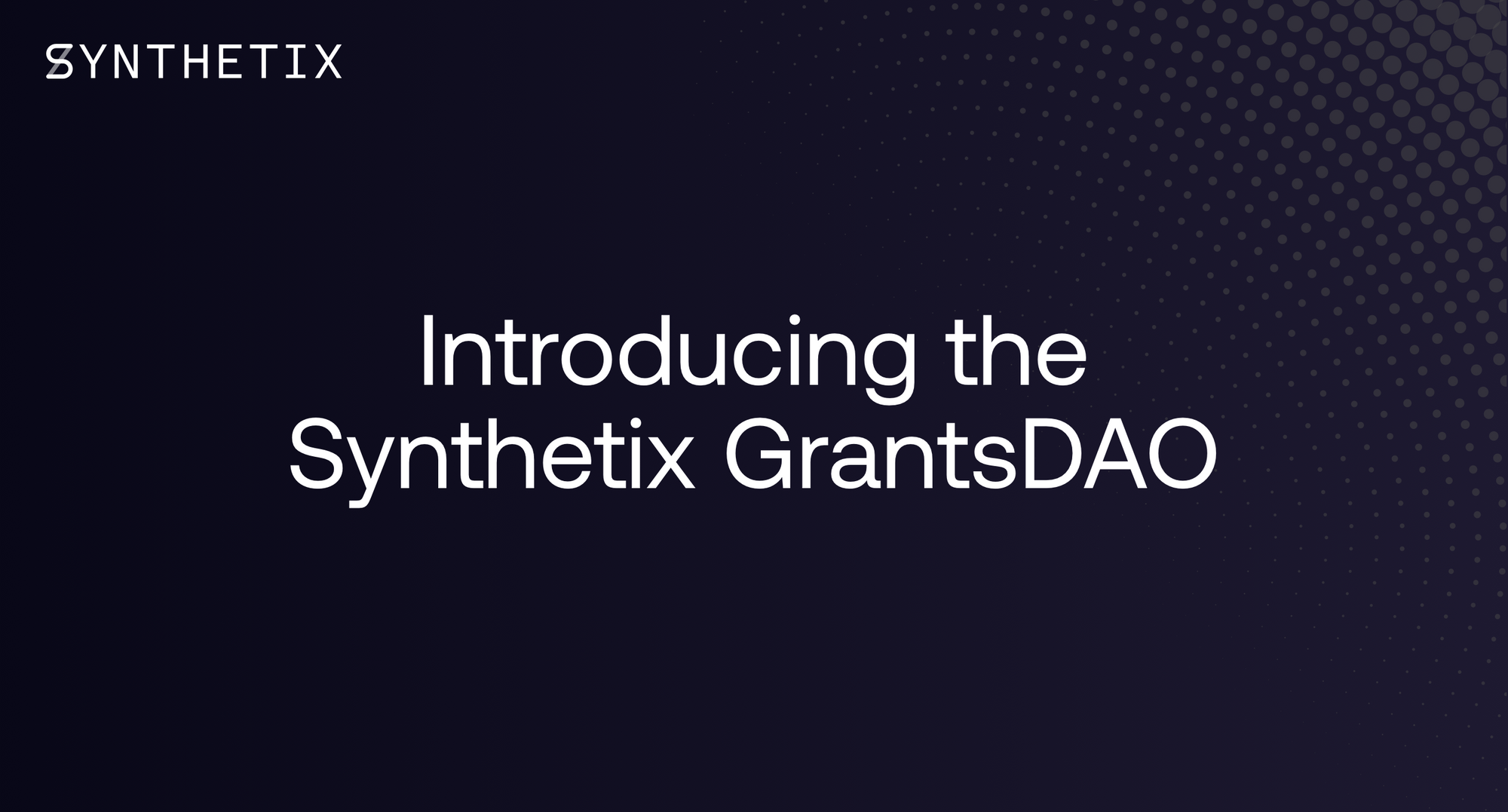 Introducing the Synthetix GrantsDAO!