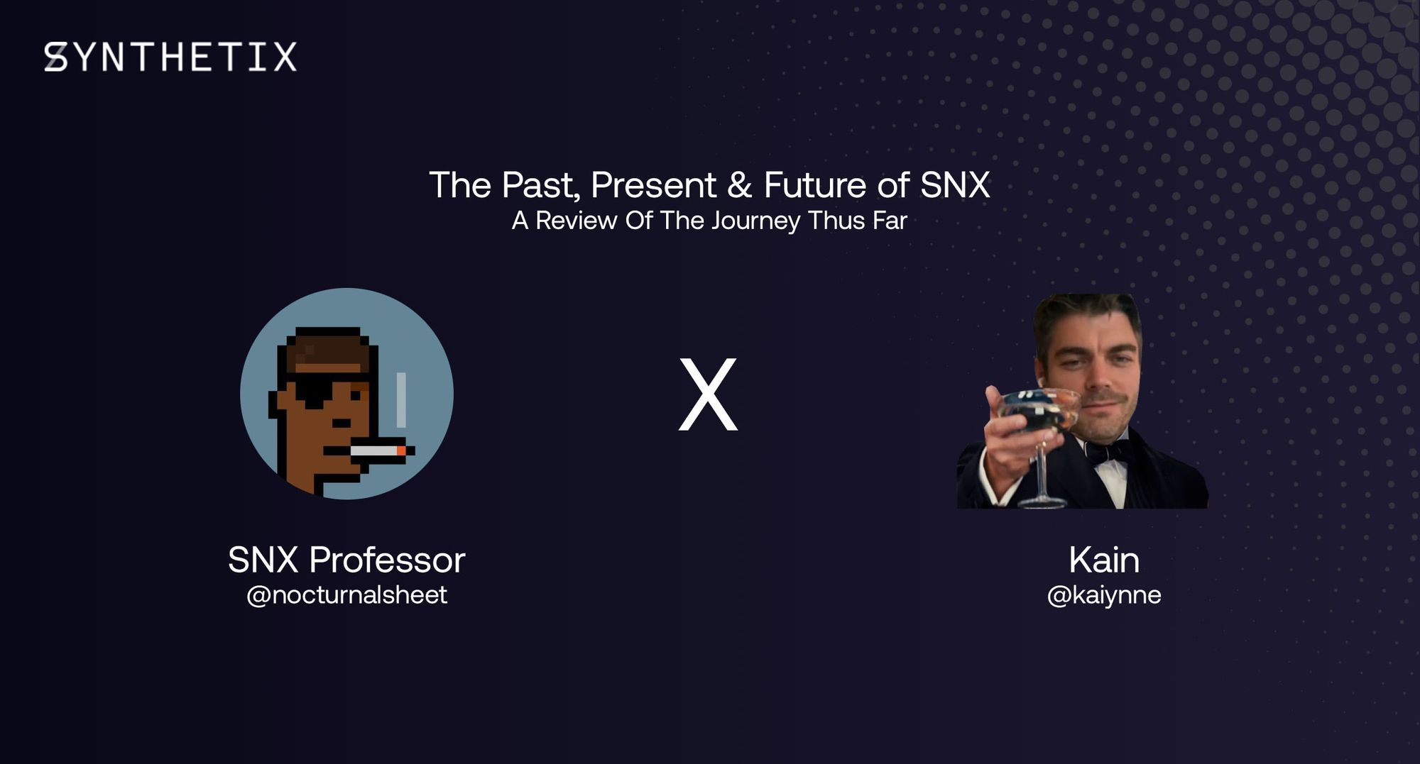 Interview: The Past, Present & Future of Synthetix with the SNX Professor and Kain