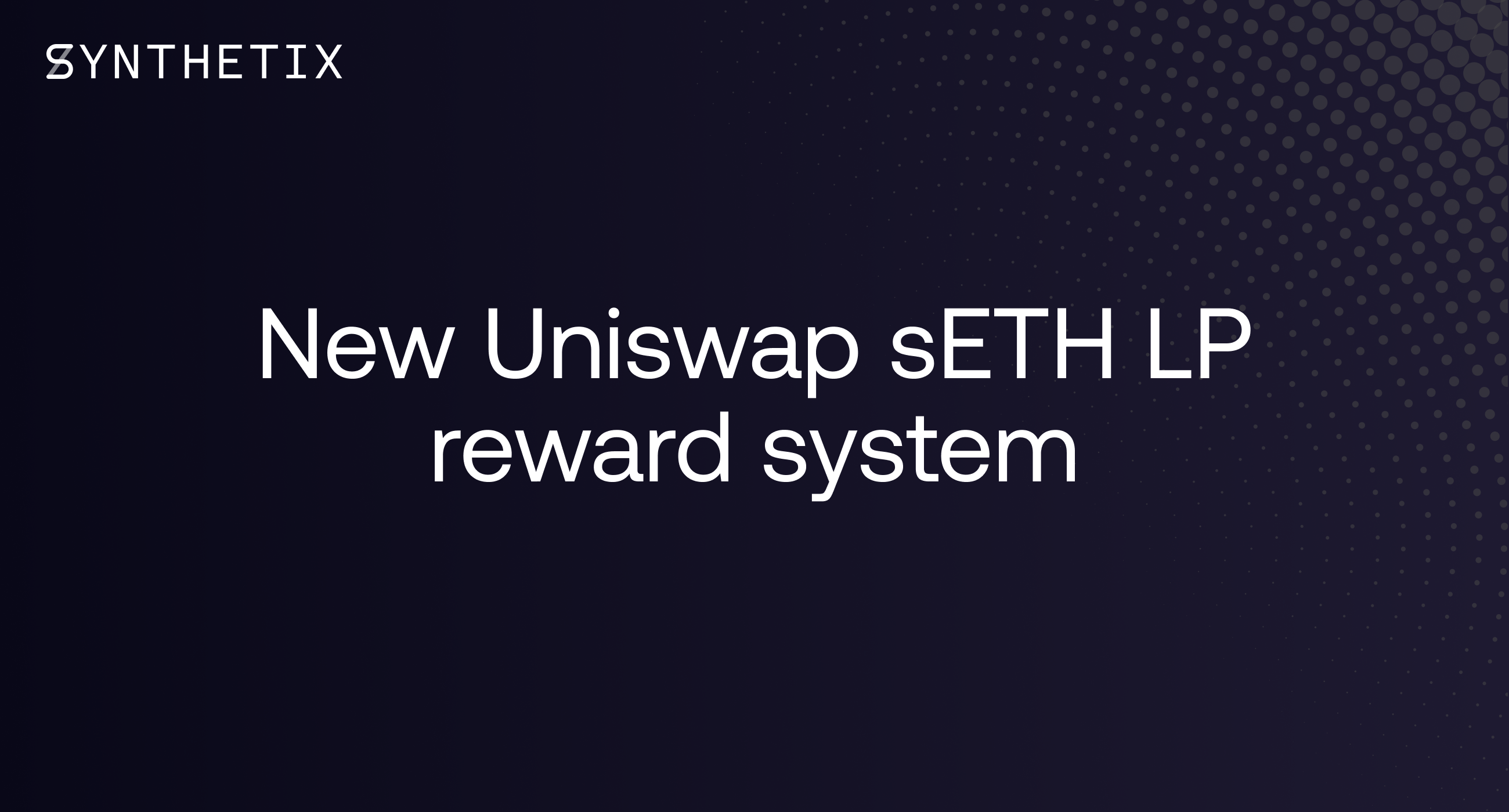 New Uniswap sETH LP reward system