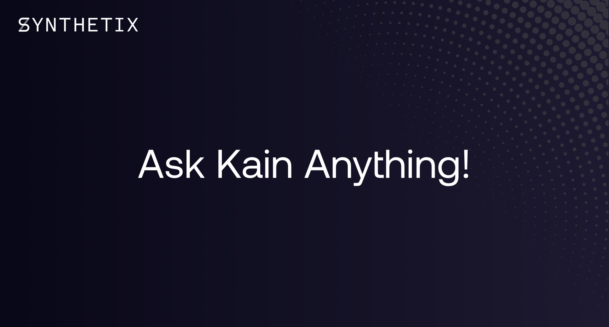 Join Kain in a Reddit AMA tomorrow!