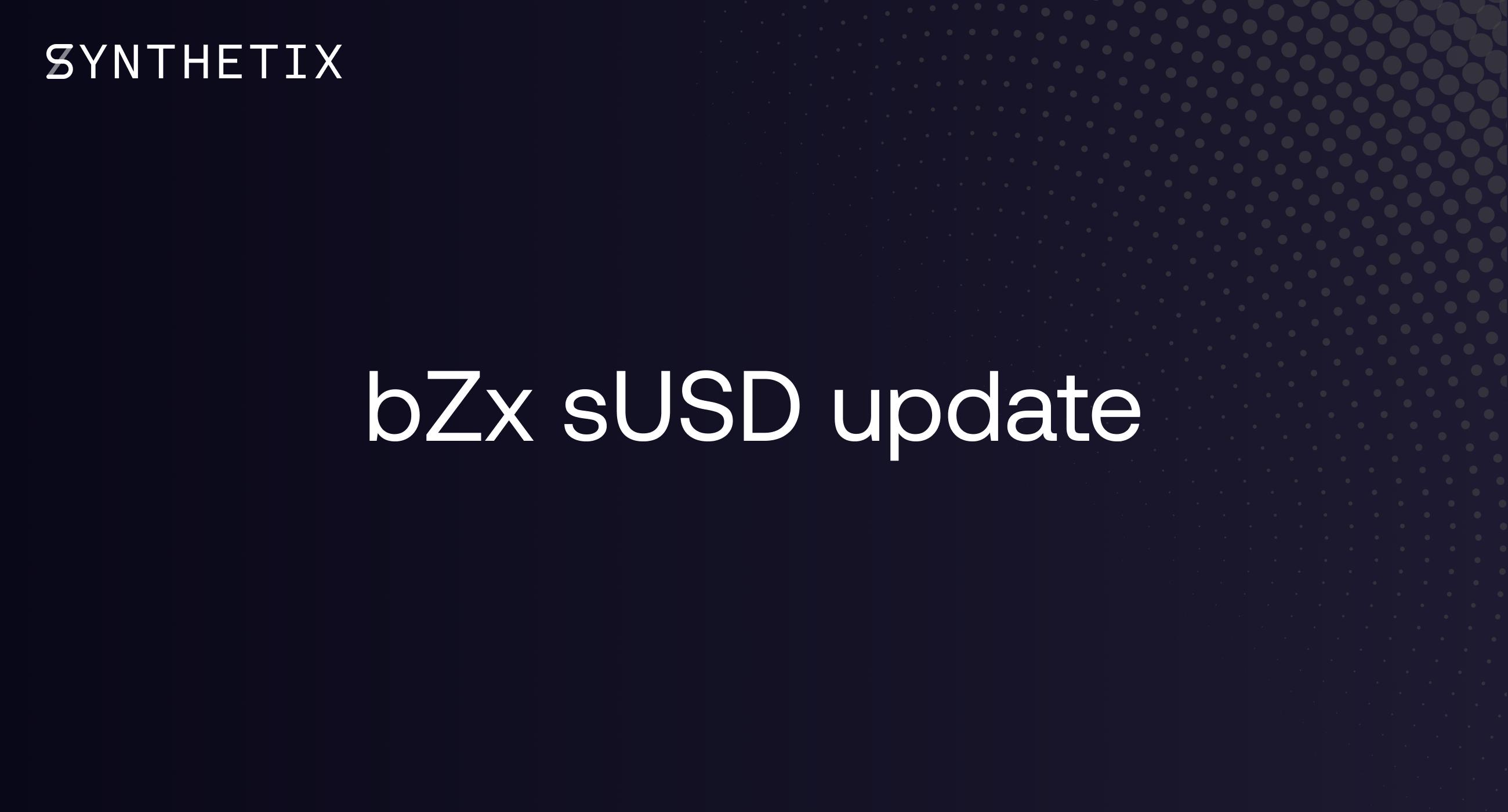 bZx sUSD update