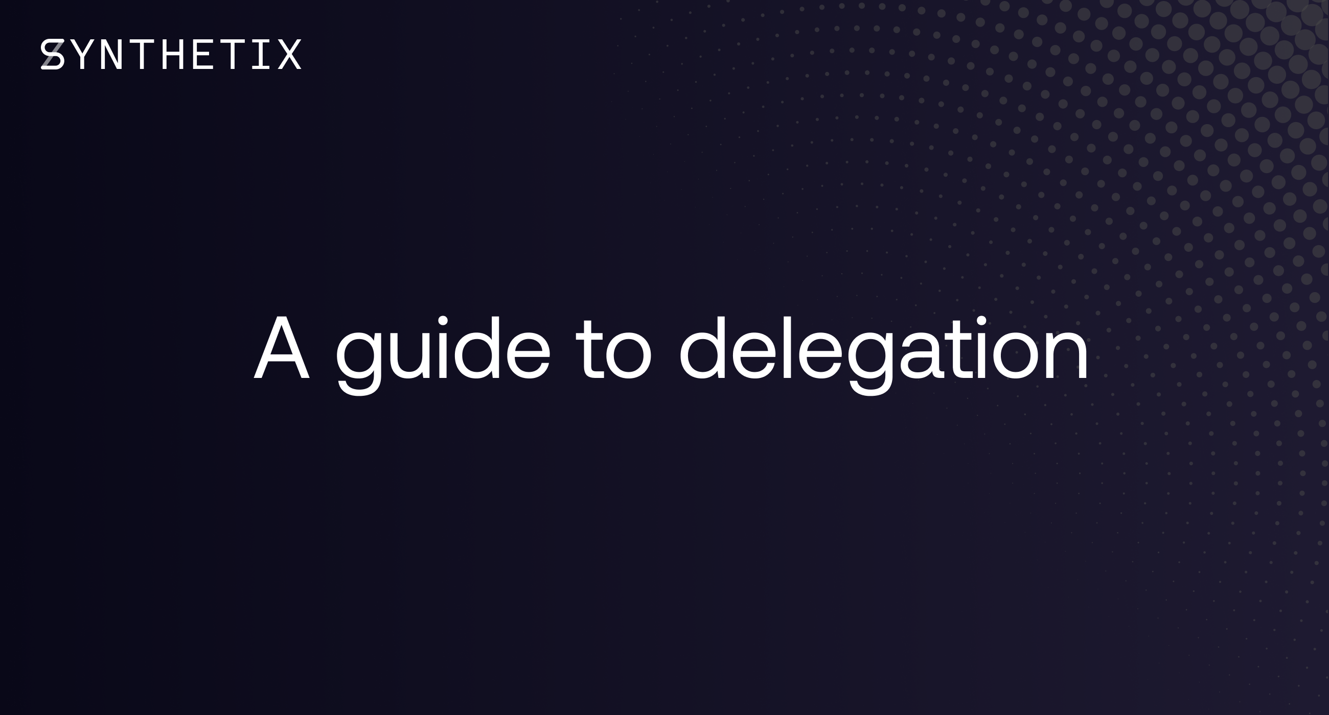 A guide to delegation