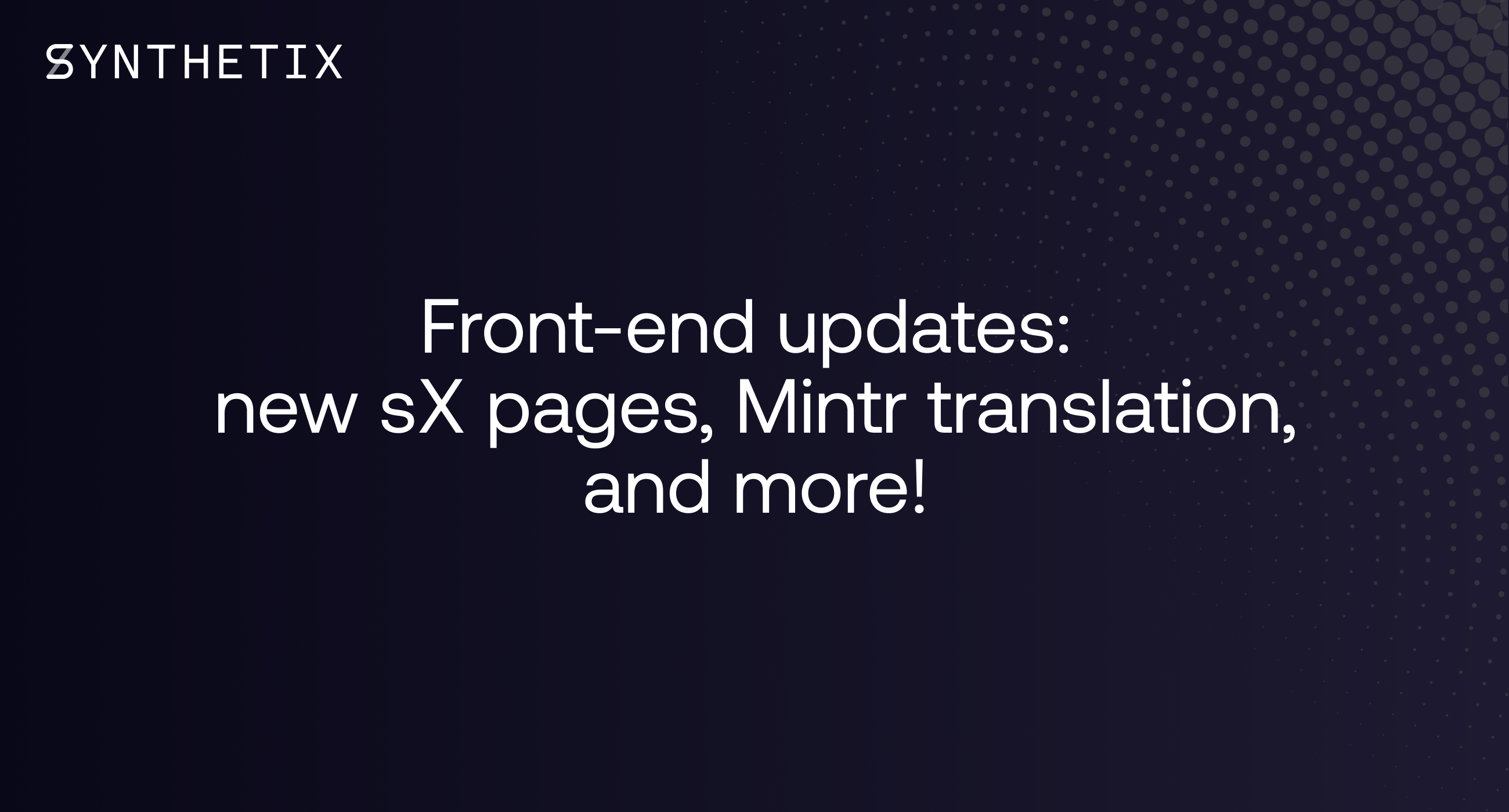 Front-end updates: Markets and Assets pages on Synthetix.Exchange, Mintr translation into Korean, and more!