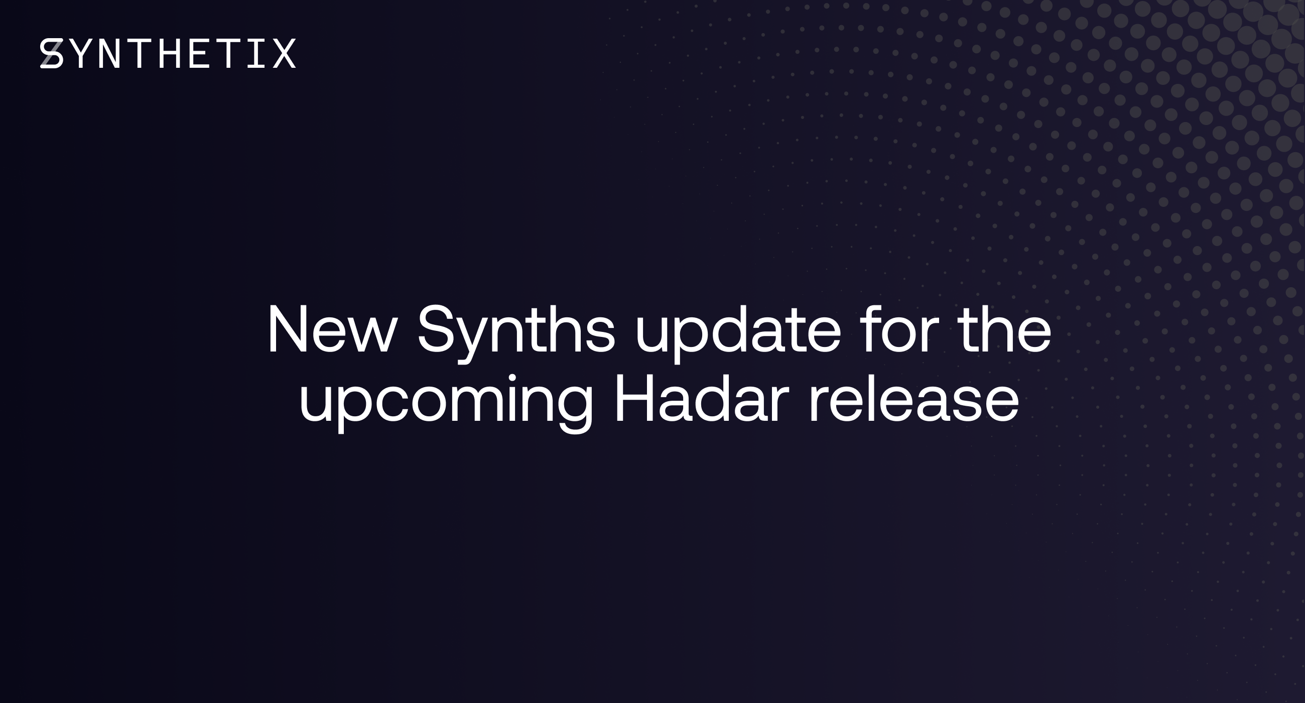 New Synths update for the upcoming Hadar release