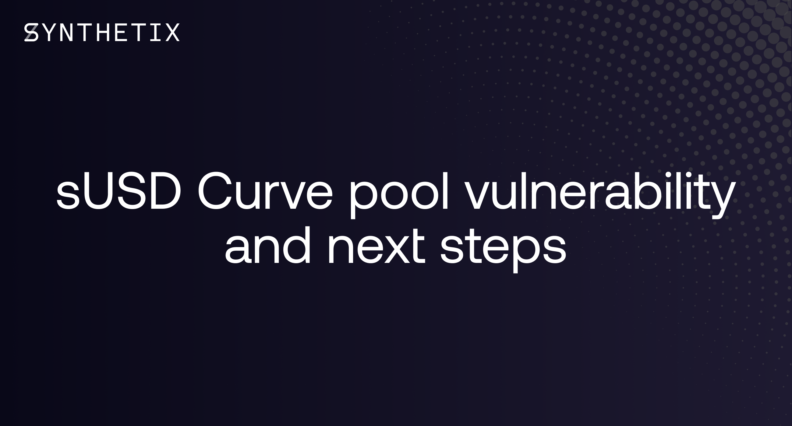 sUSD Curve pool vulnerability & next steps