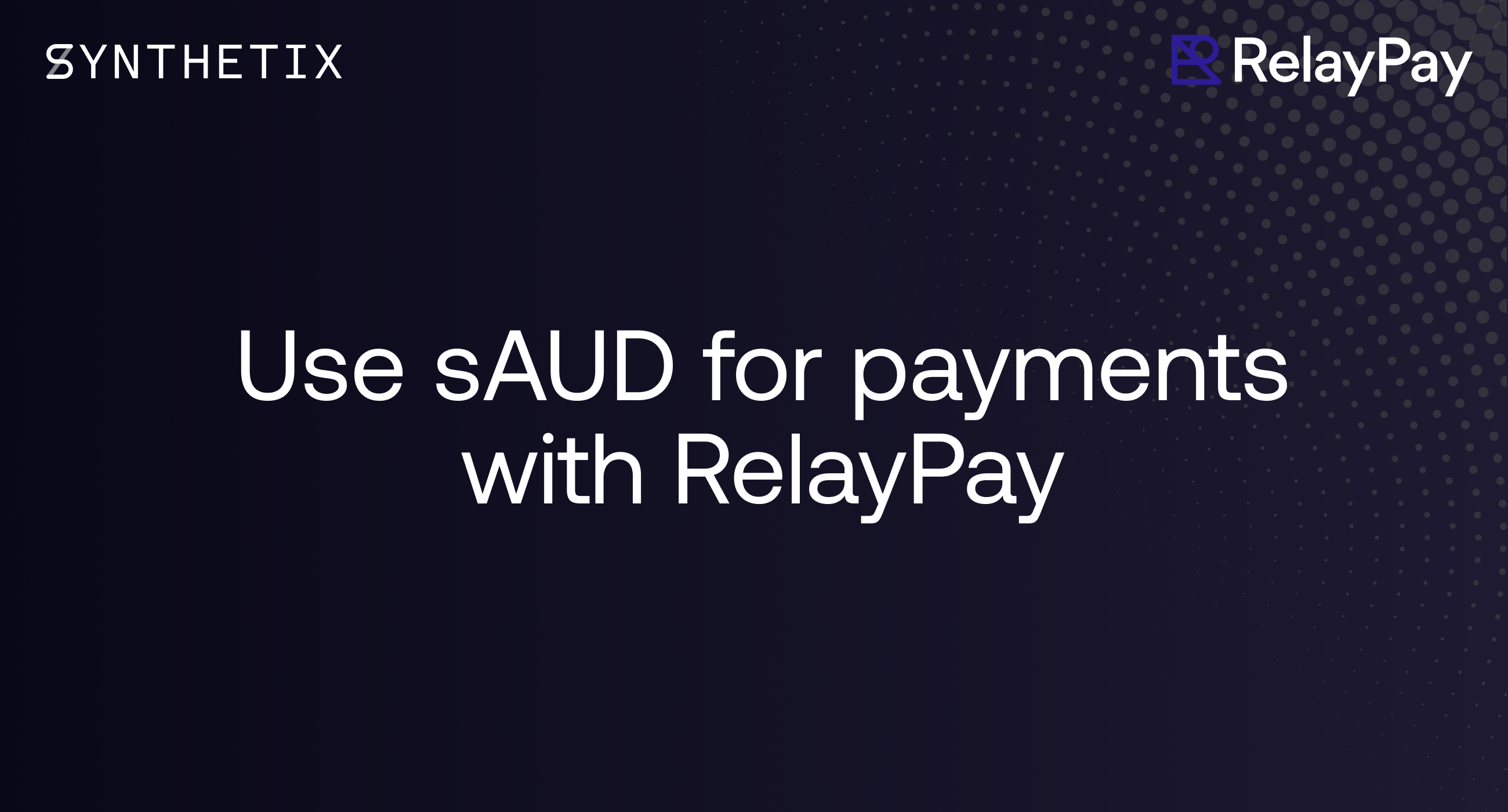 Use sAUD for payments with RelayPay
