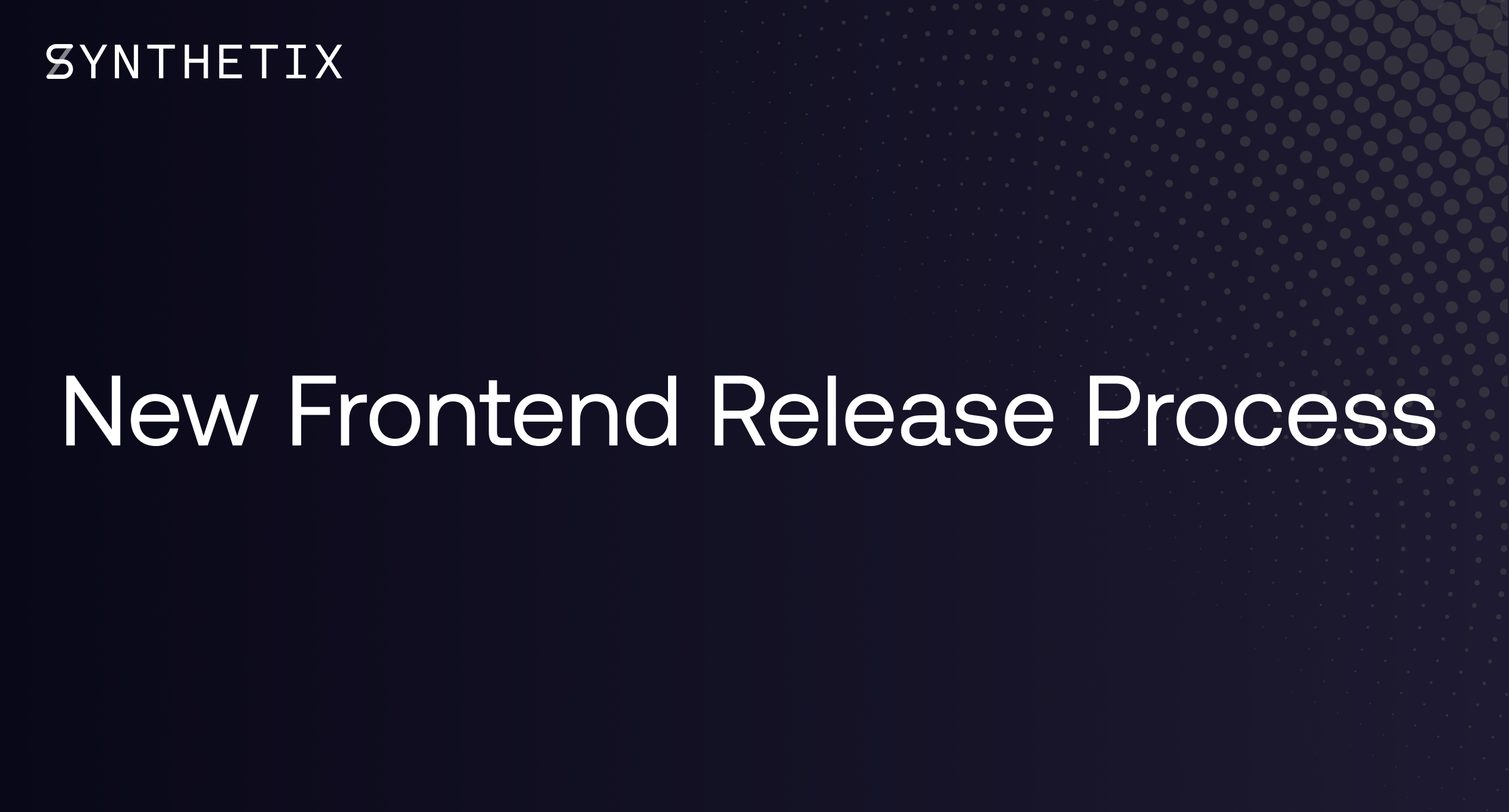 New Frontend Release Process
