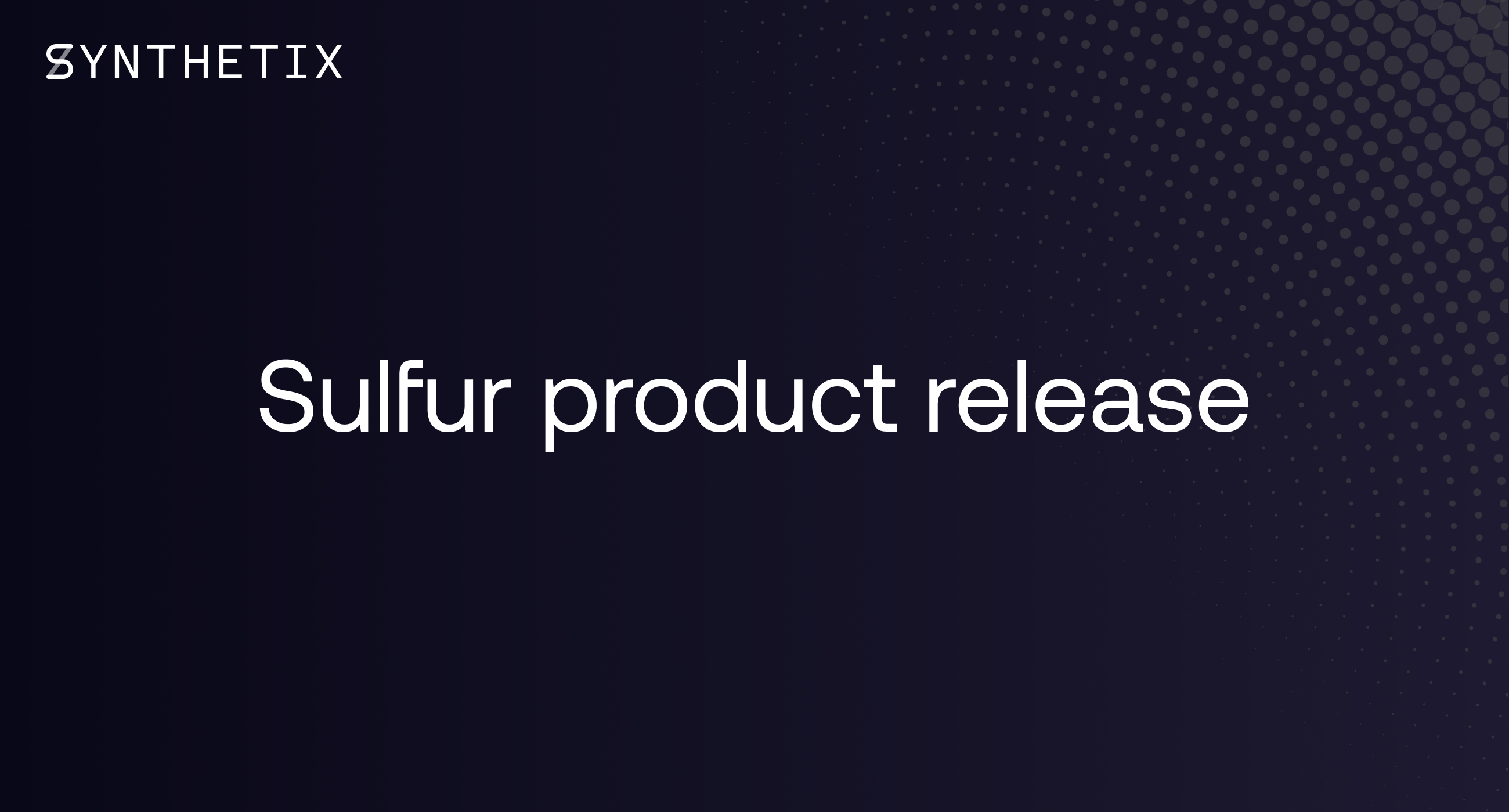 Sulfur Product Release