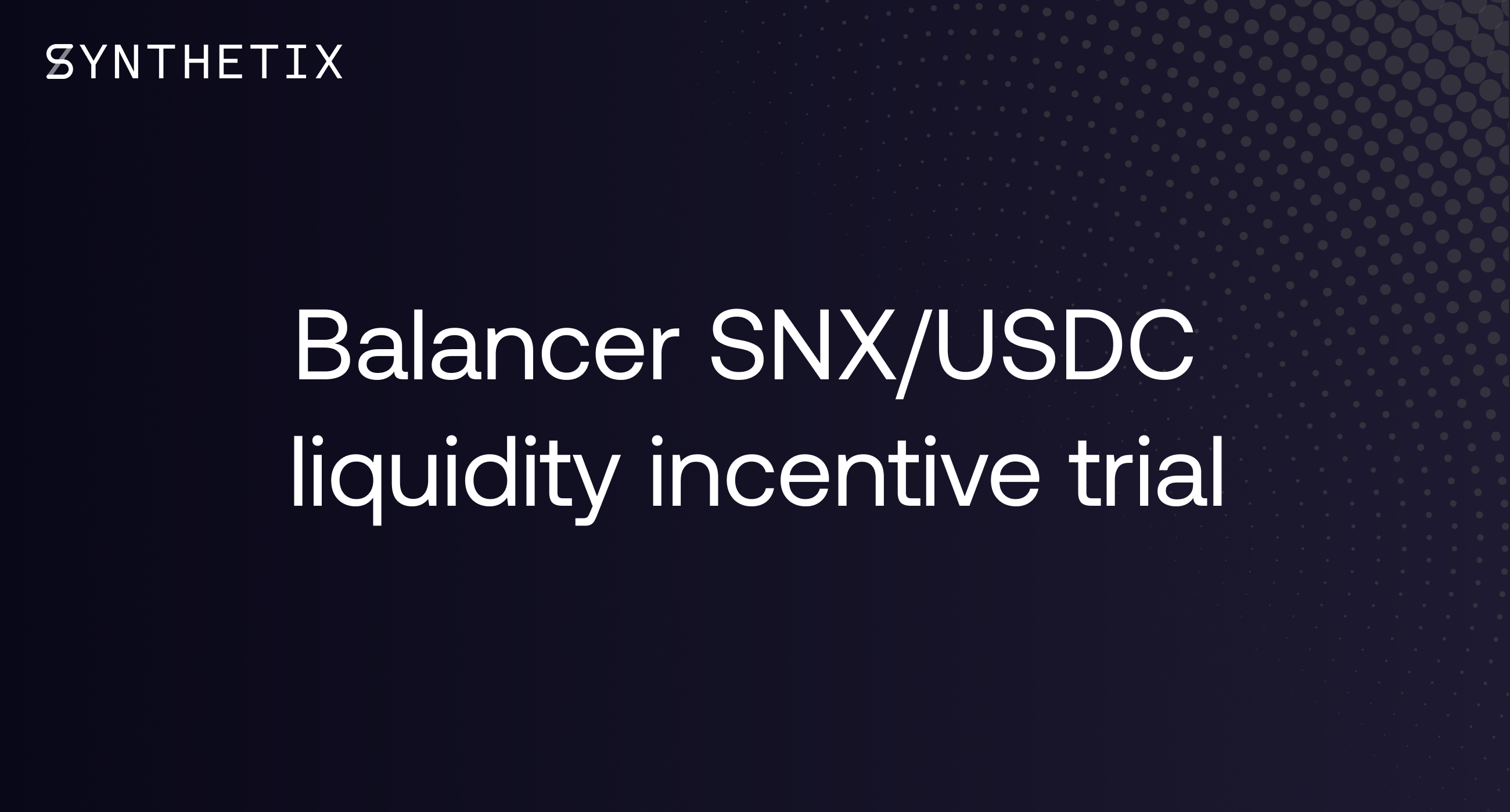 Balancer SNX/USDC liquidity trial