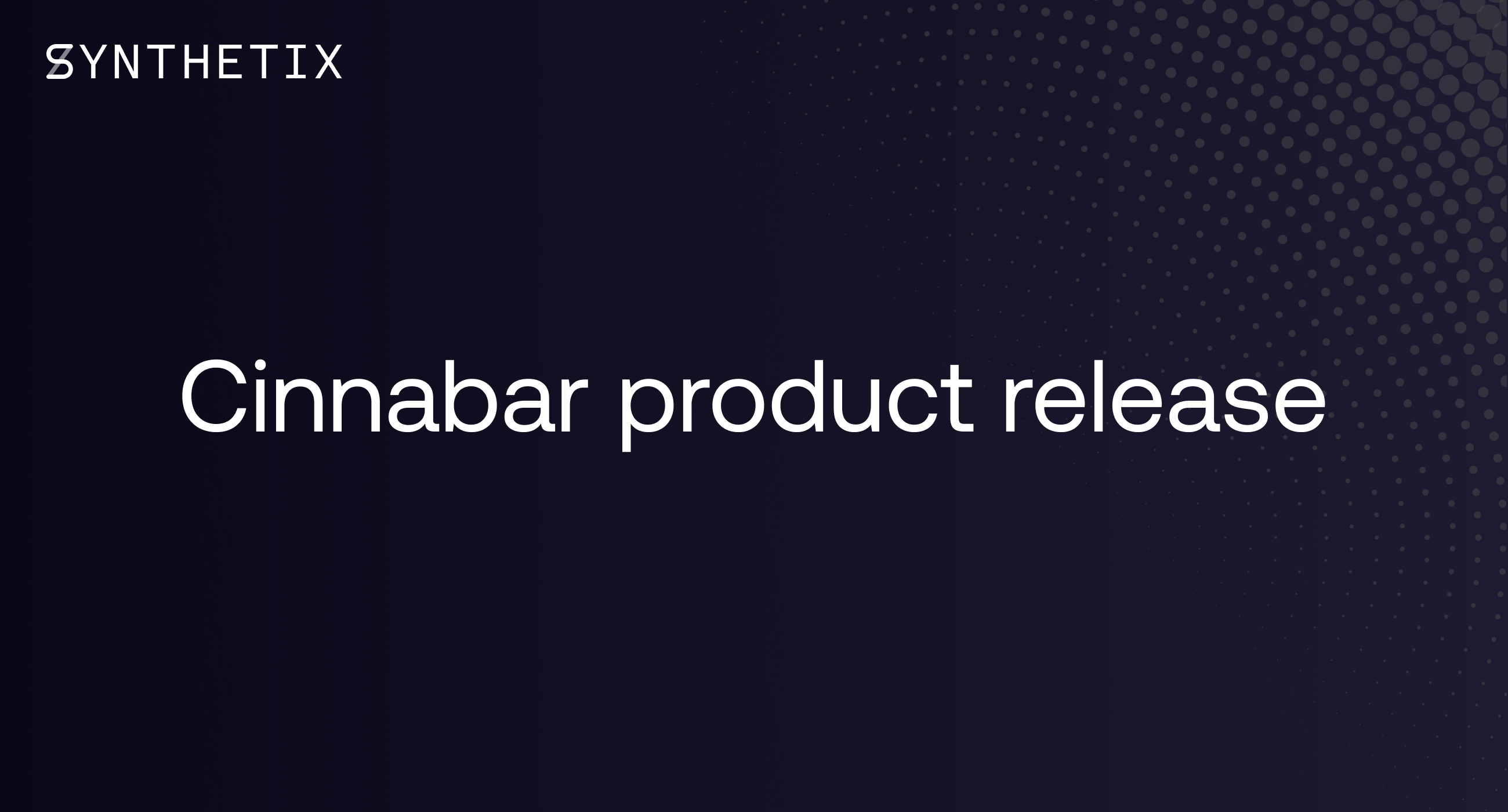 Cinnabar Product Release