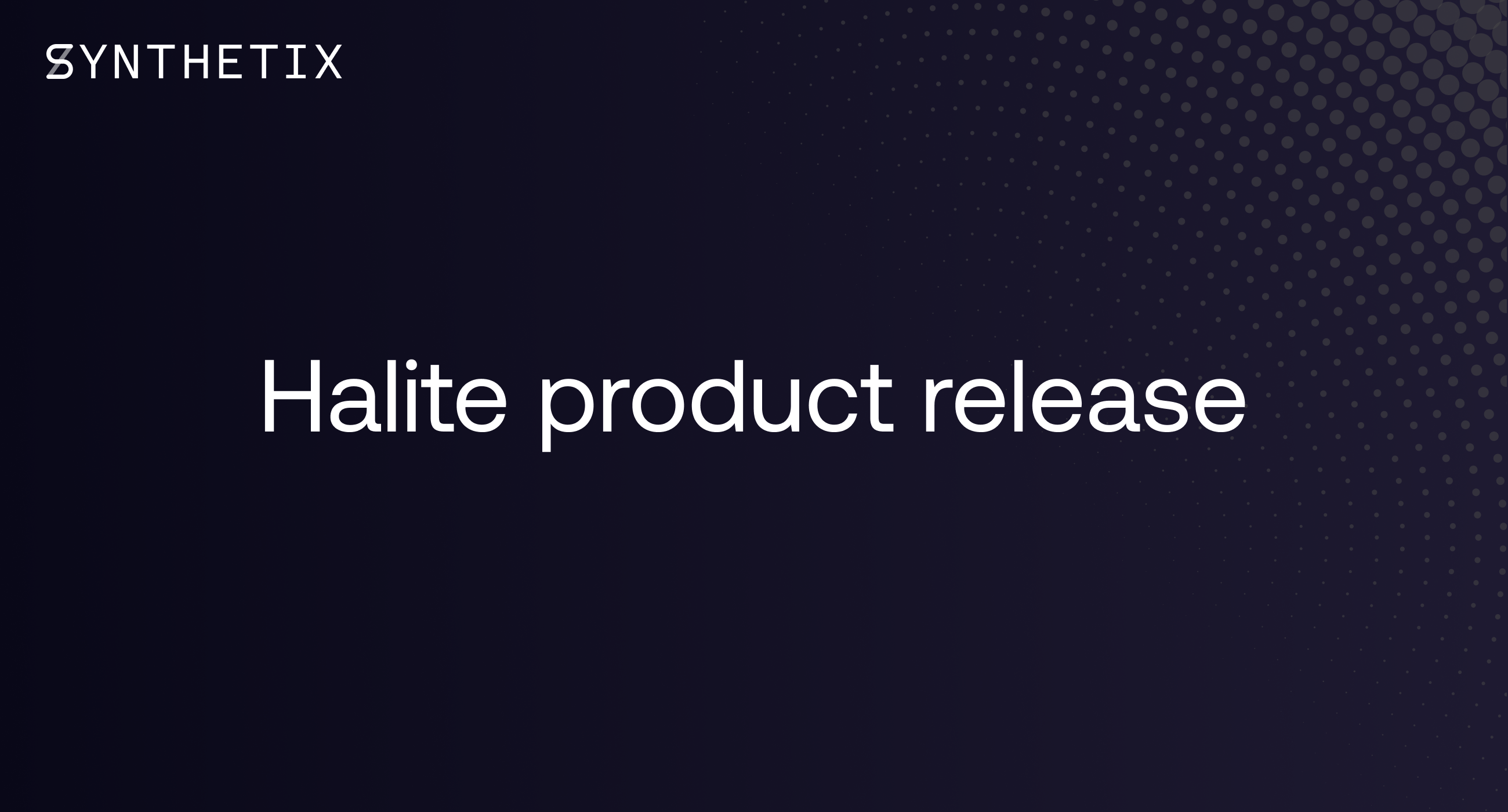 Halite product release