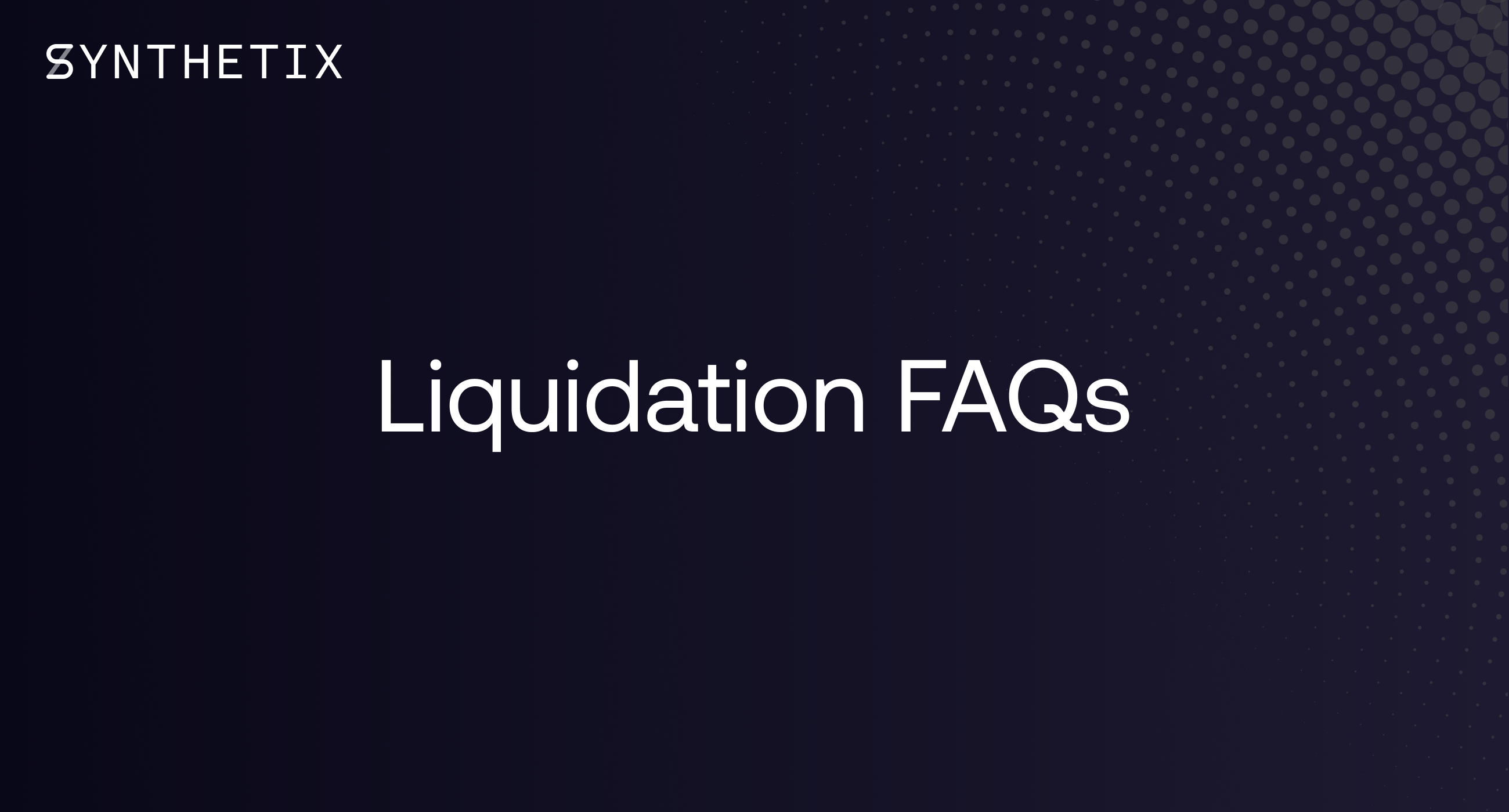 Liquidation FAQ's