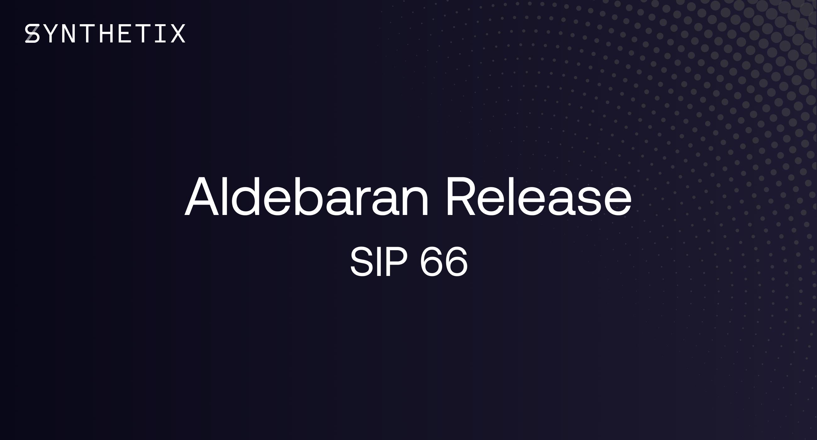 The Aldebaran release
