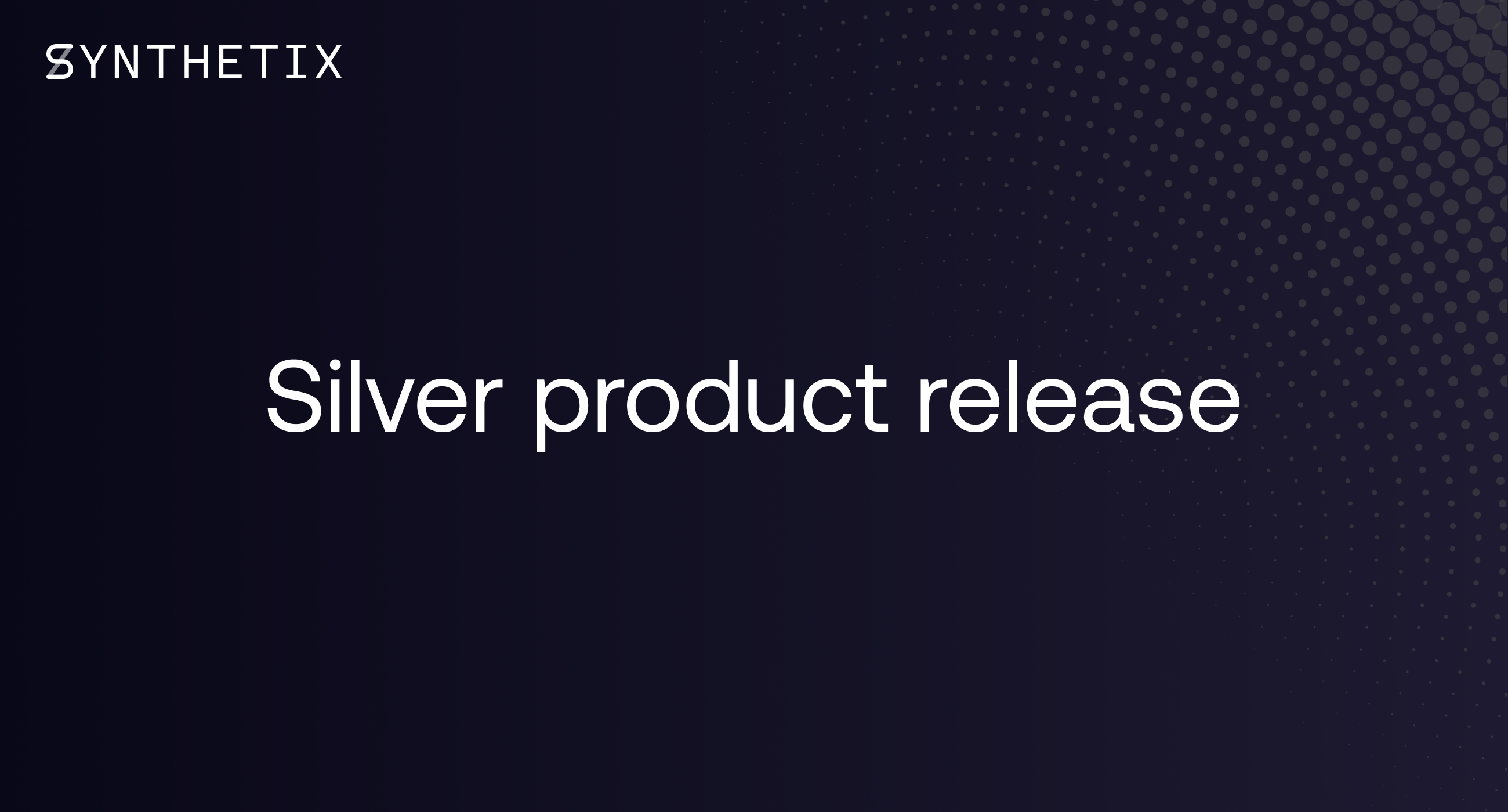 Silver product release