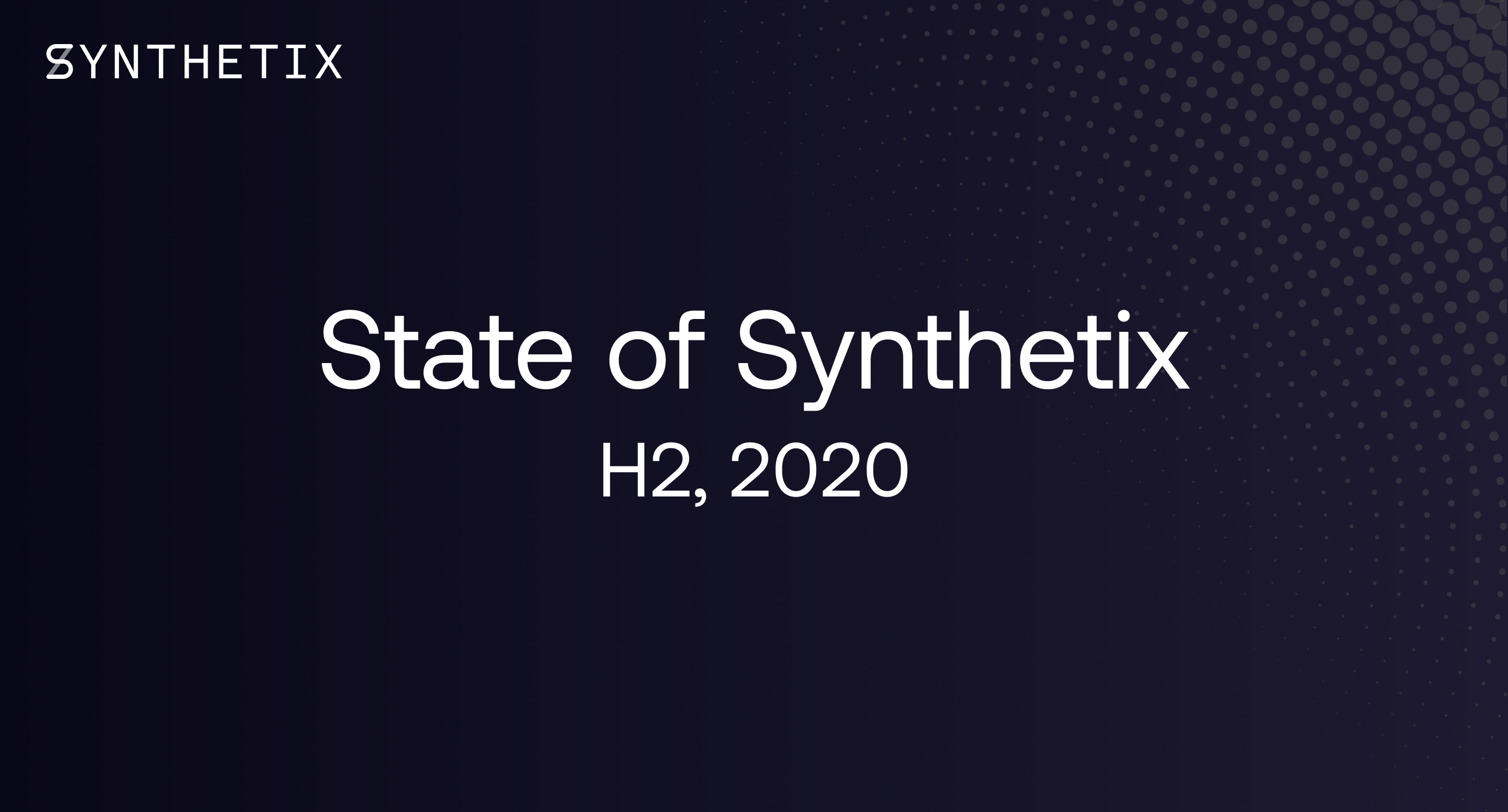 State of Synthetix H2 2020