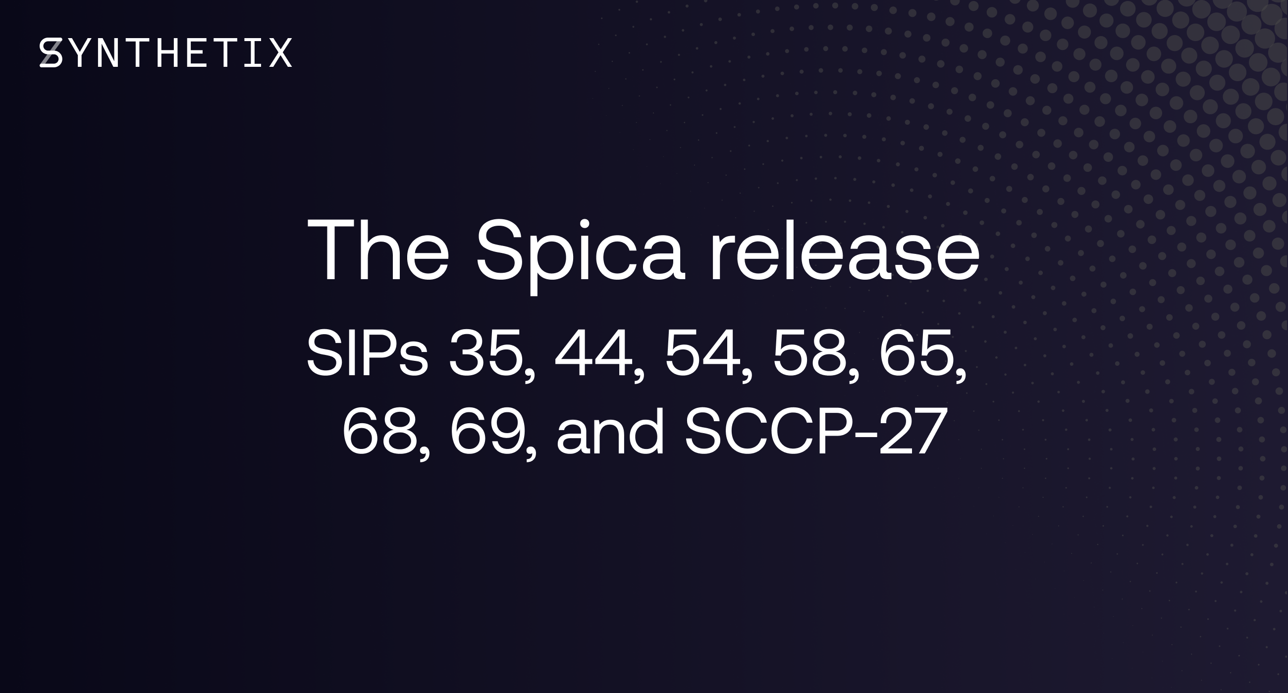 The Spica release