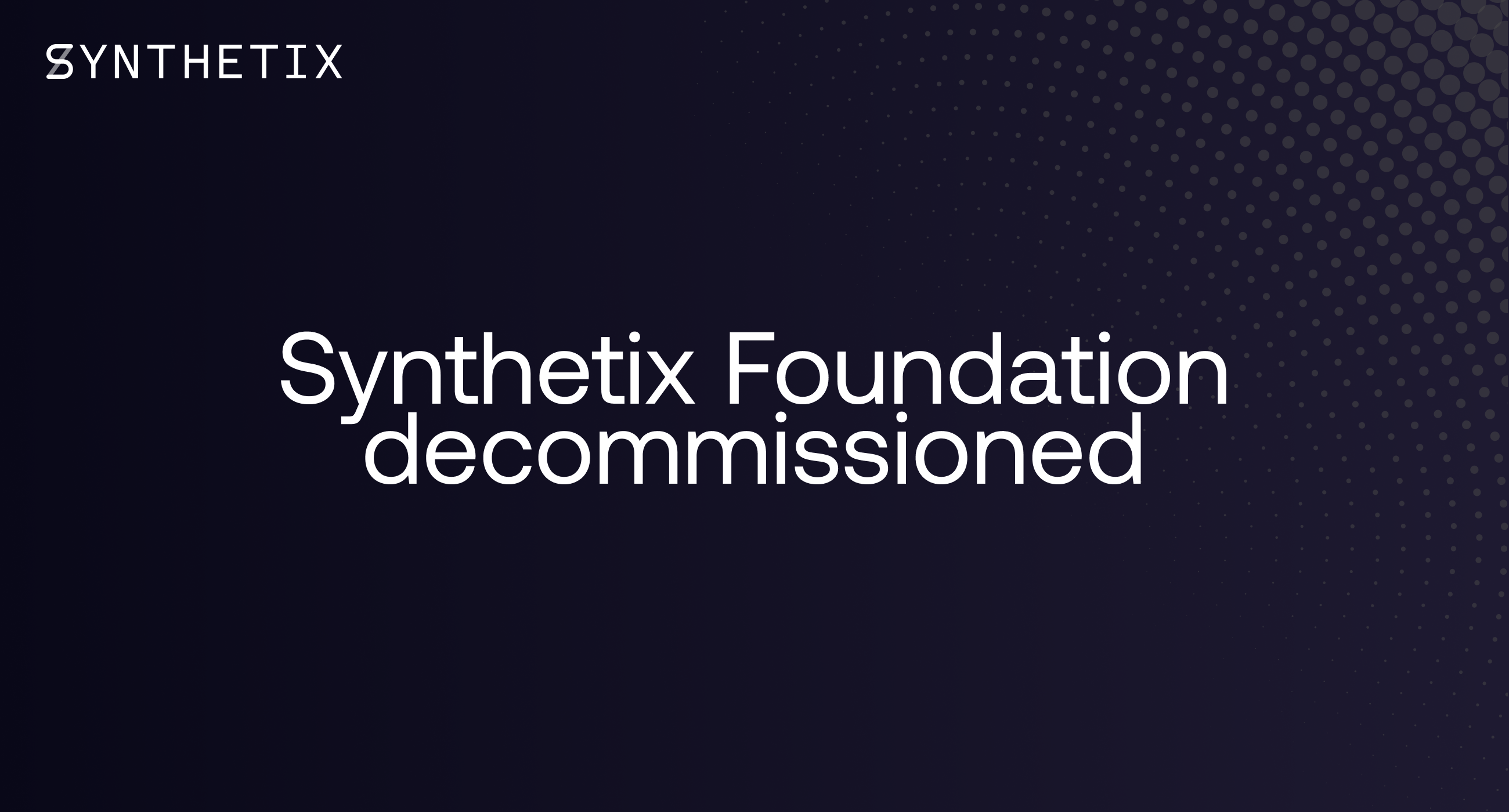 Synthetix Foundation Decommissioned