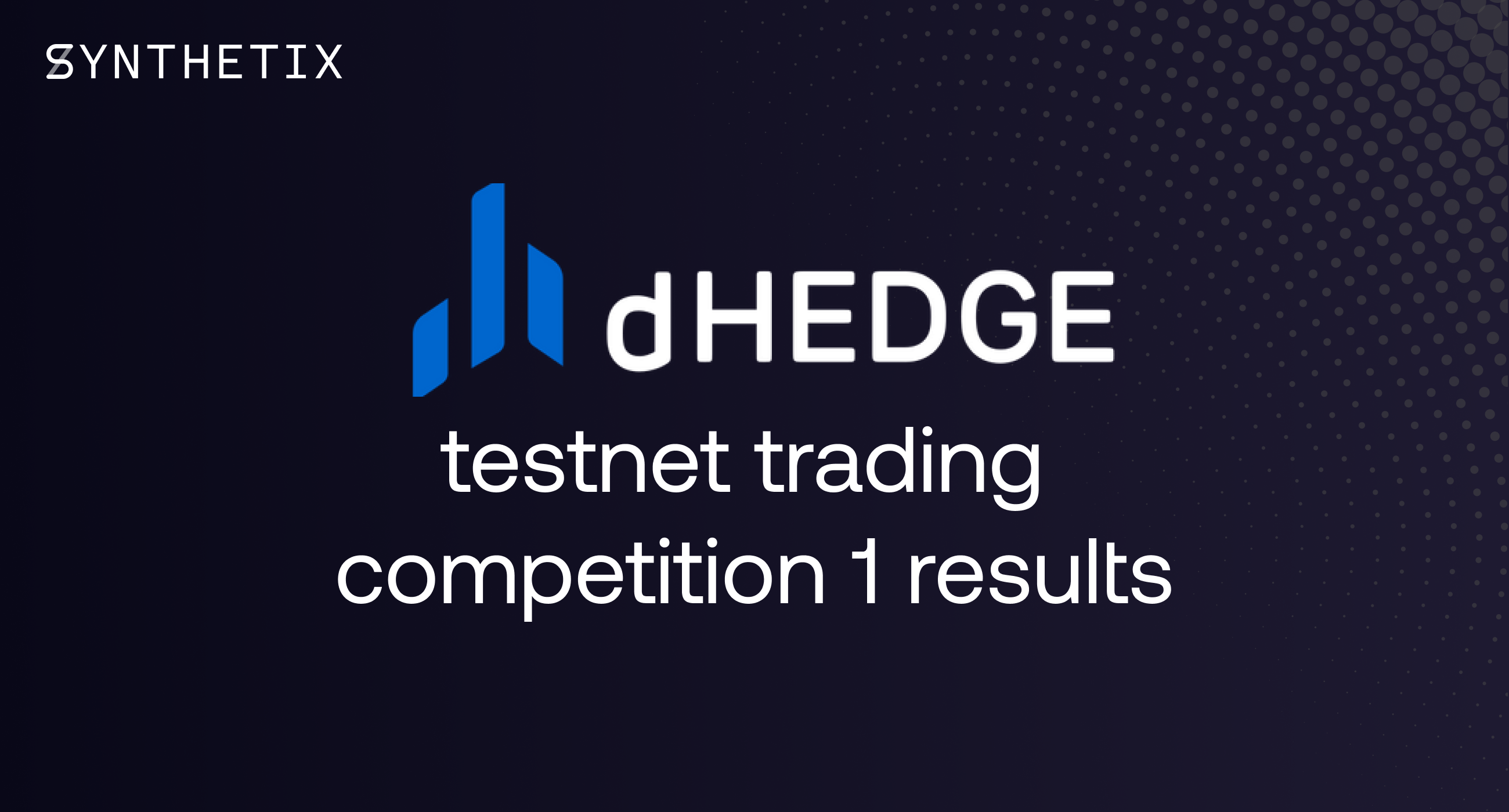dHedge Testnet Trading Competition 1 results