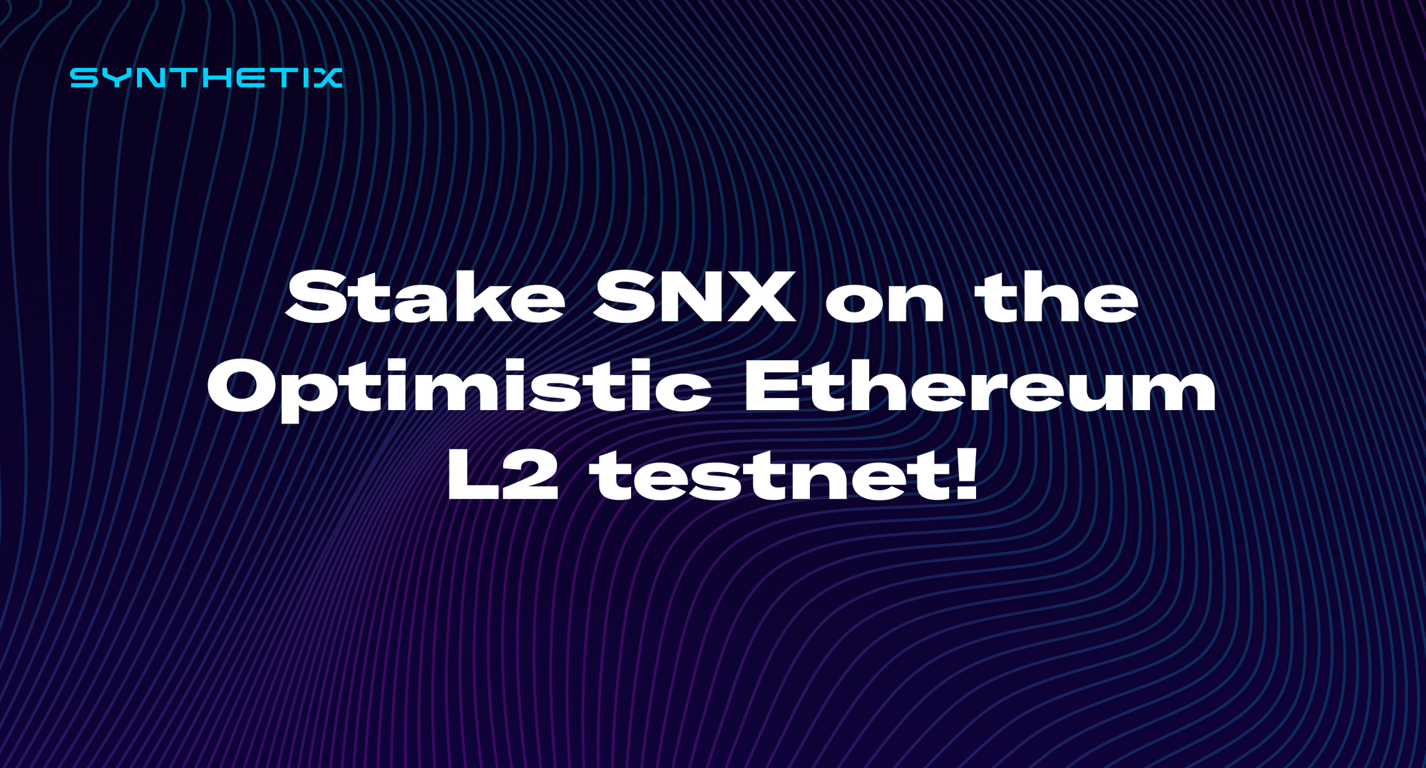 Stake SNX on the Optimistic Ethereum L2 testnet!