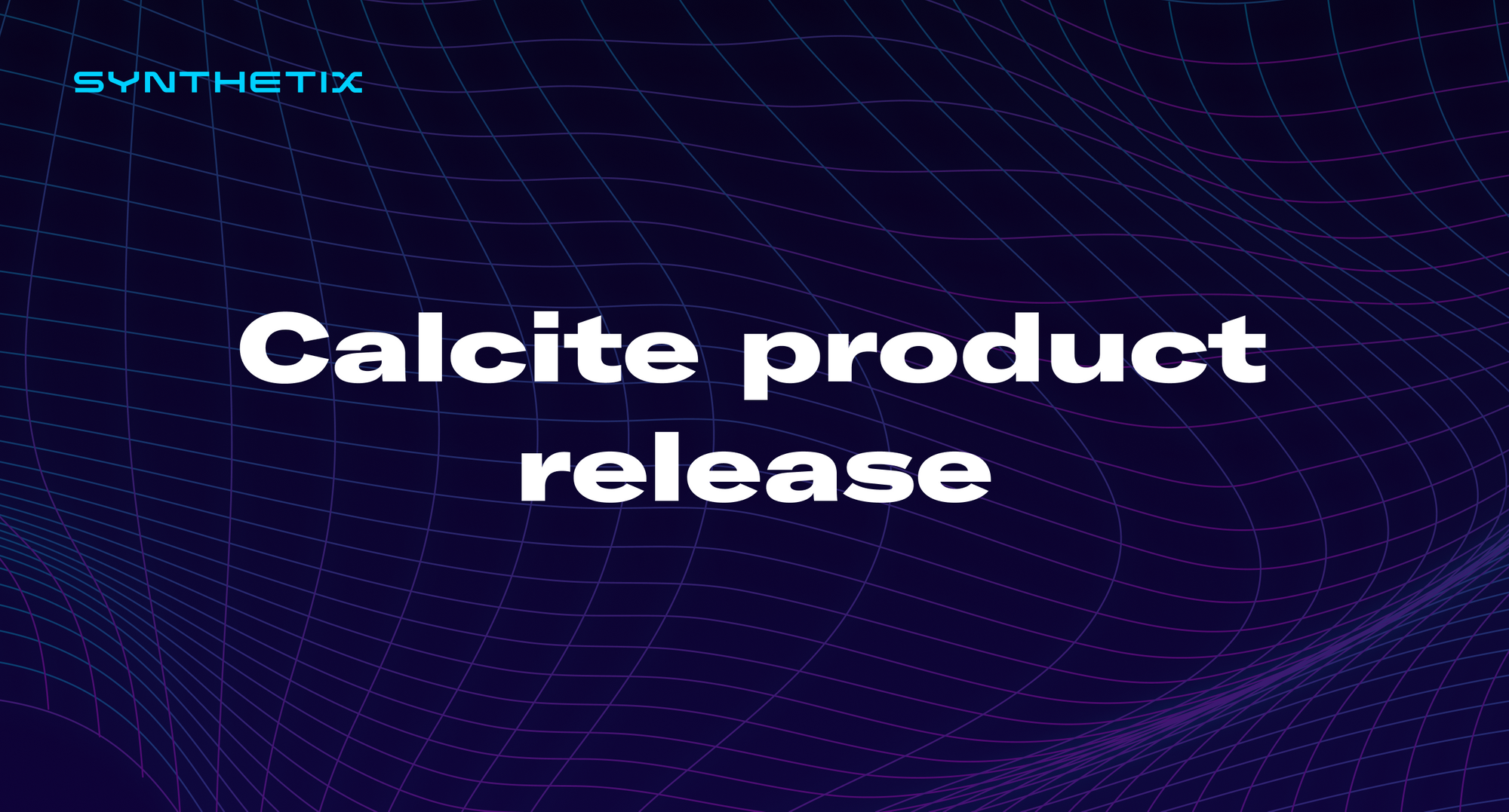 Calcite product release