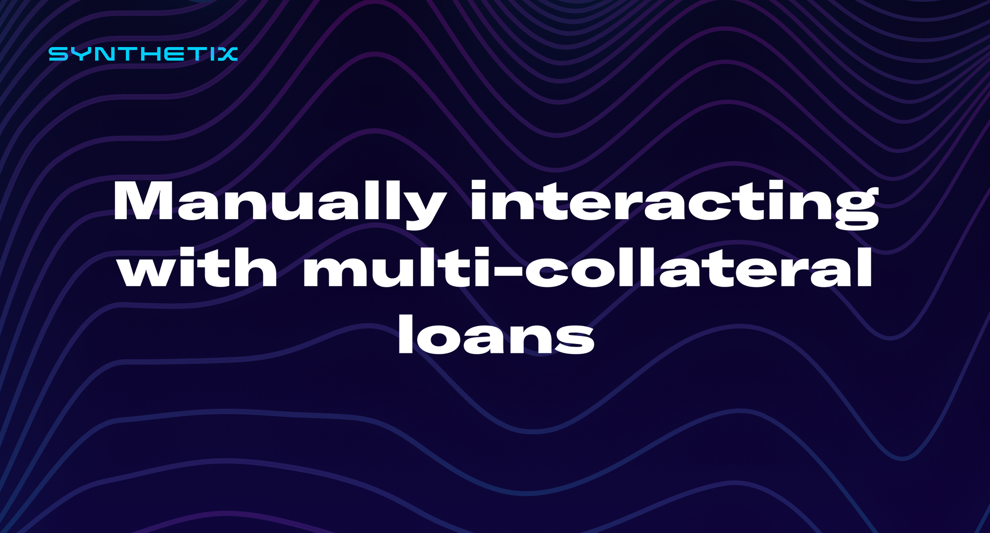 Manually interacting with multi-collateral loans