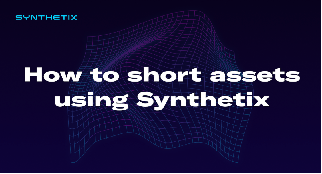 How to short using Synthetix