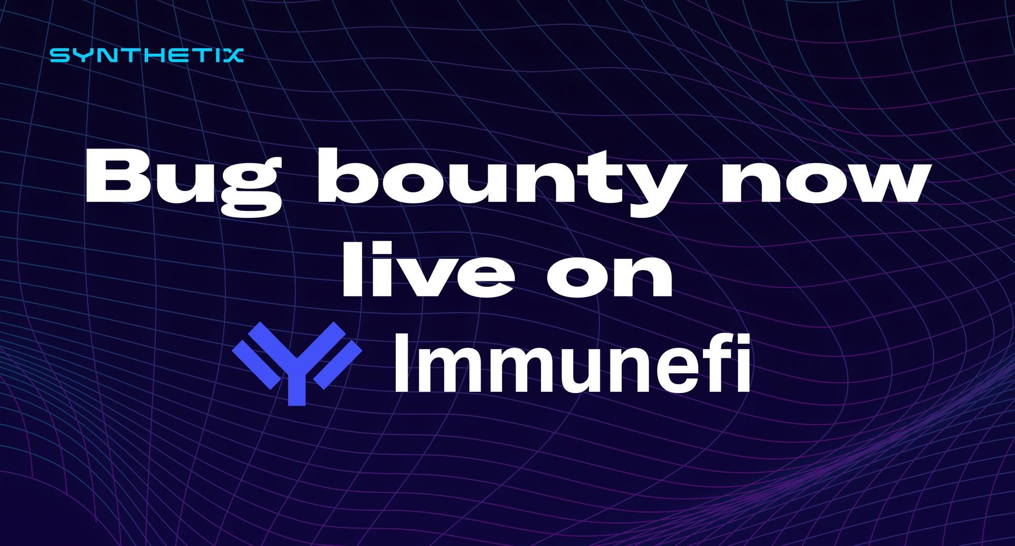 Synthetix bug bounty now live on Immunefi