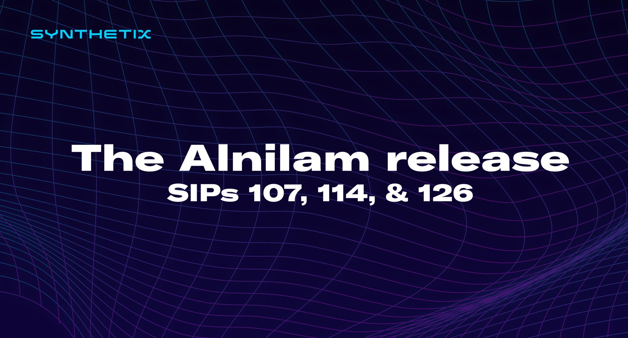 The Alnilam release