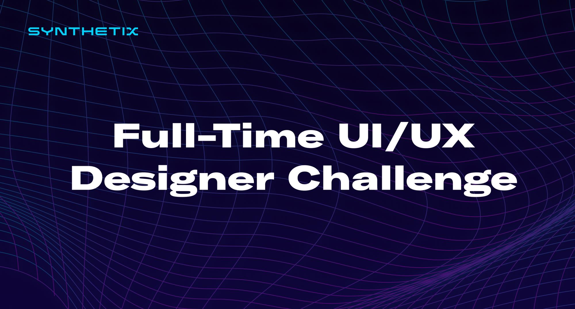 Full-Time UI/UX Designer Challenge