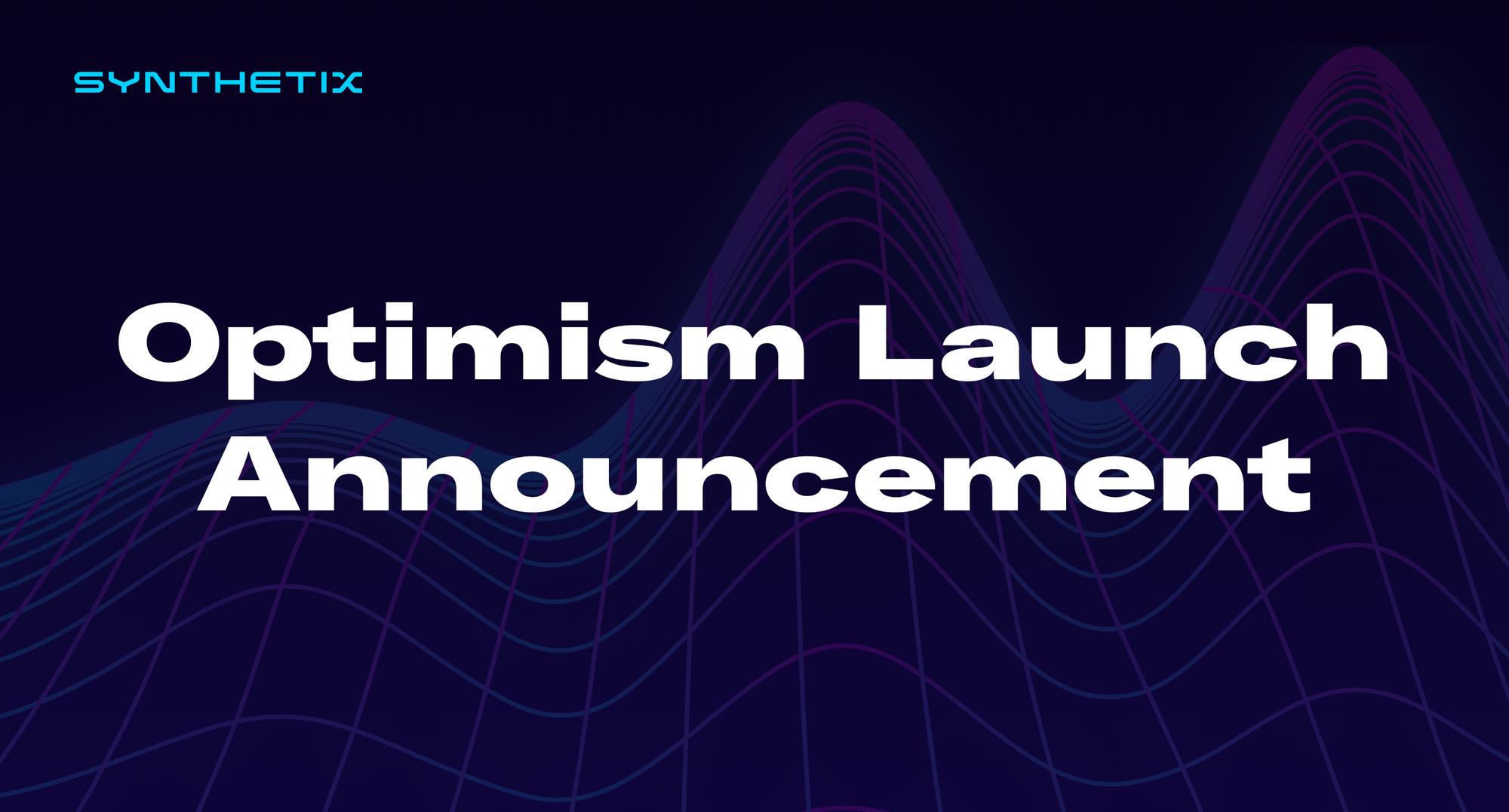 Optimism Launch Announcement