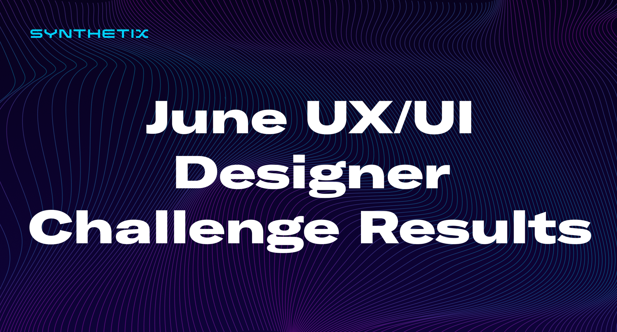 June UX/UI Designer Challenge Results